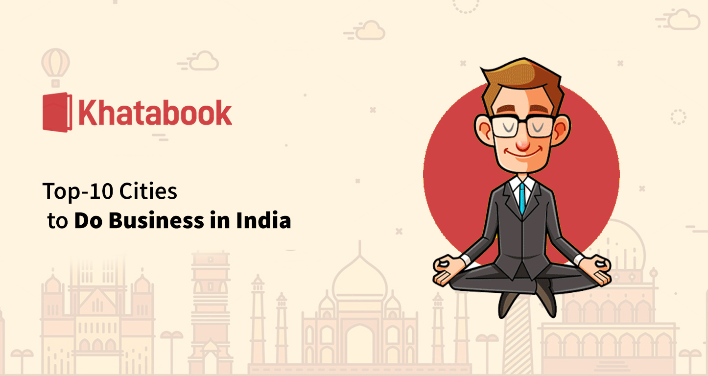 Top 10 Cities for doing business in India