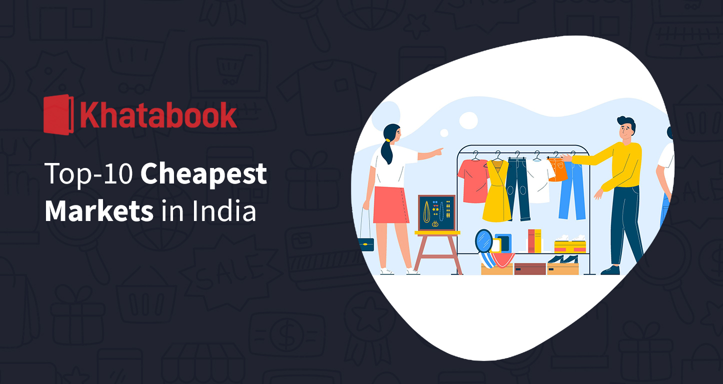 Top 10 Cheapest Markets in India