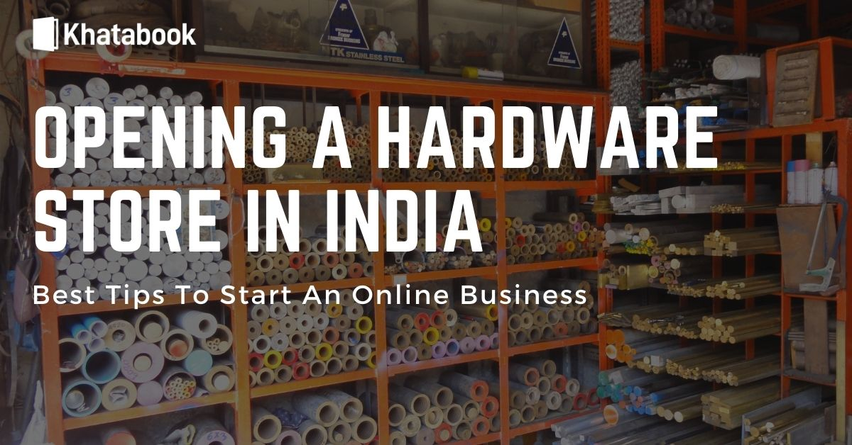 Opening A Hardware Store - Khatabook
