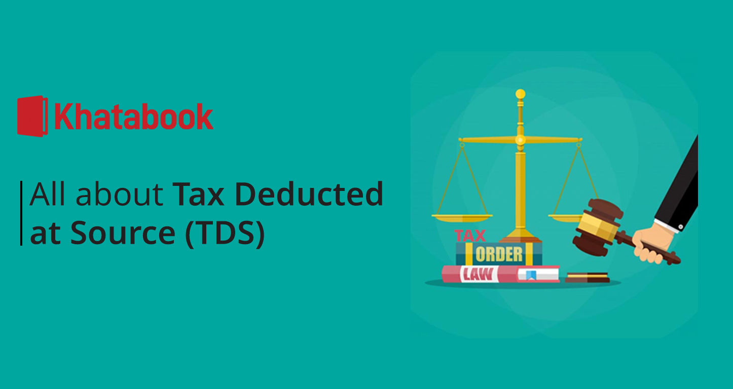 All About Tax Deducted At Source