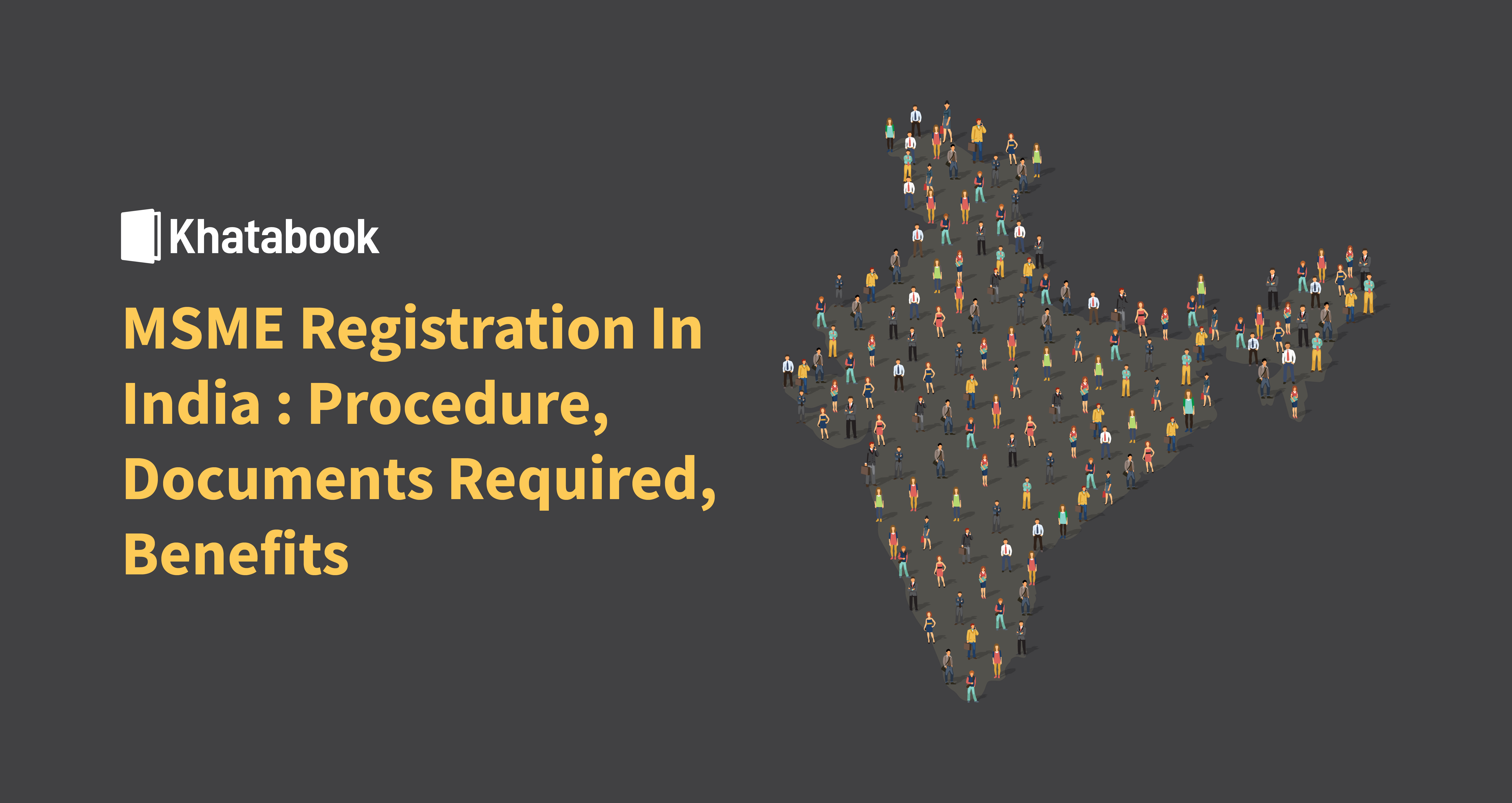 MSME Registration In India: Procedure, Documents Required, Benefits