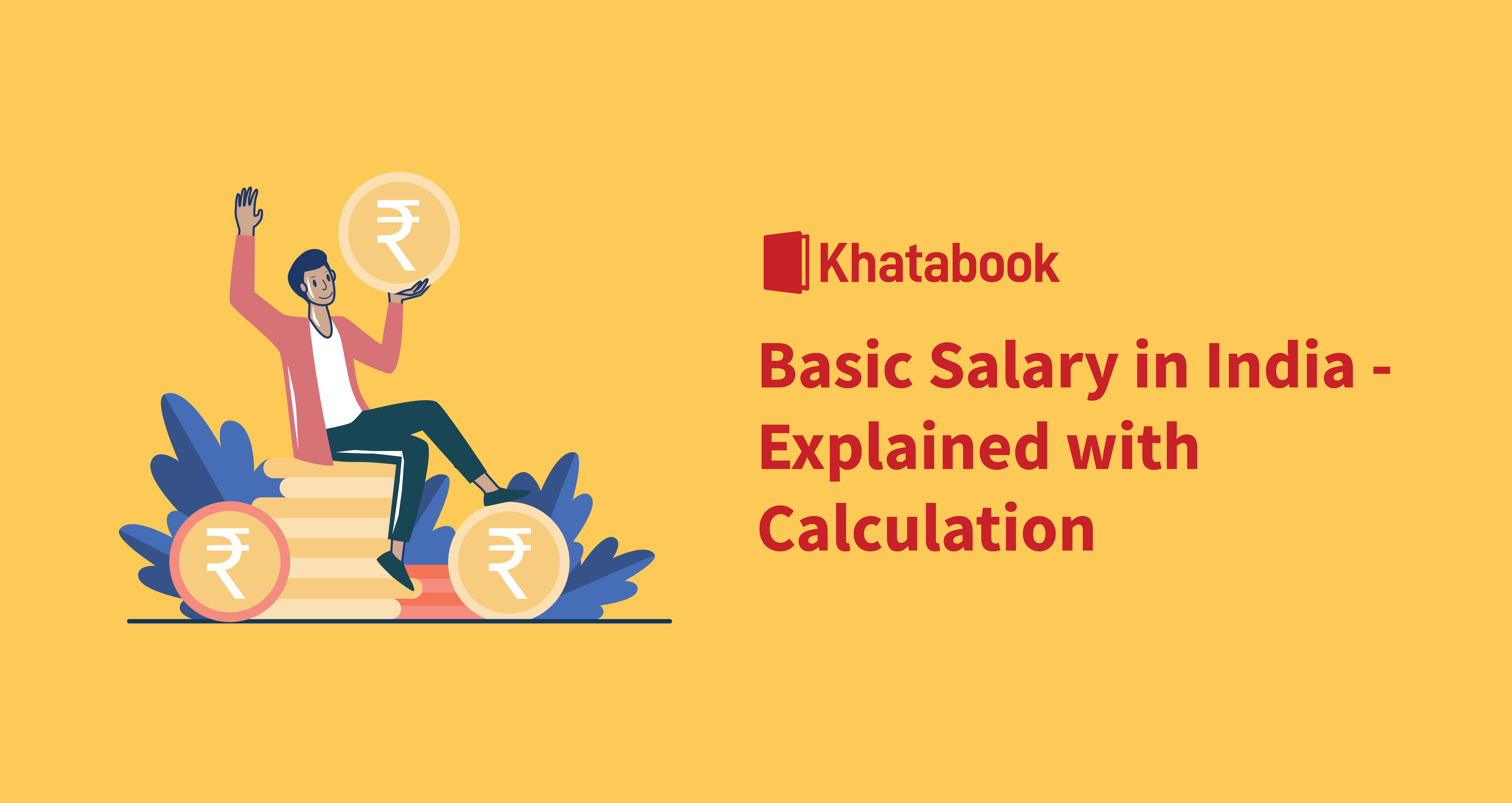 Basic Salary in India - Explained with Calculation