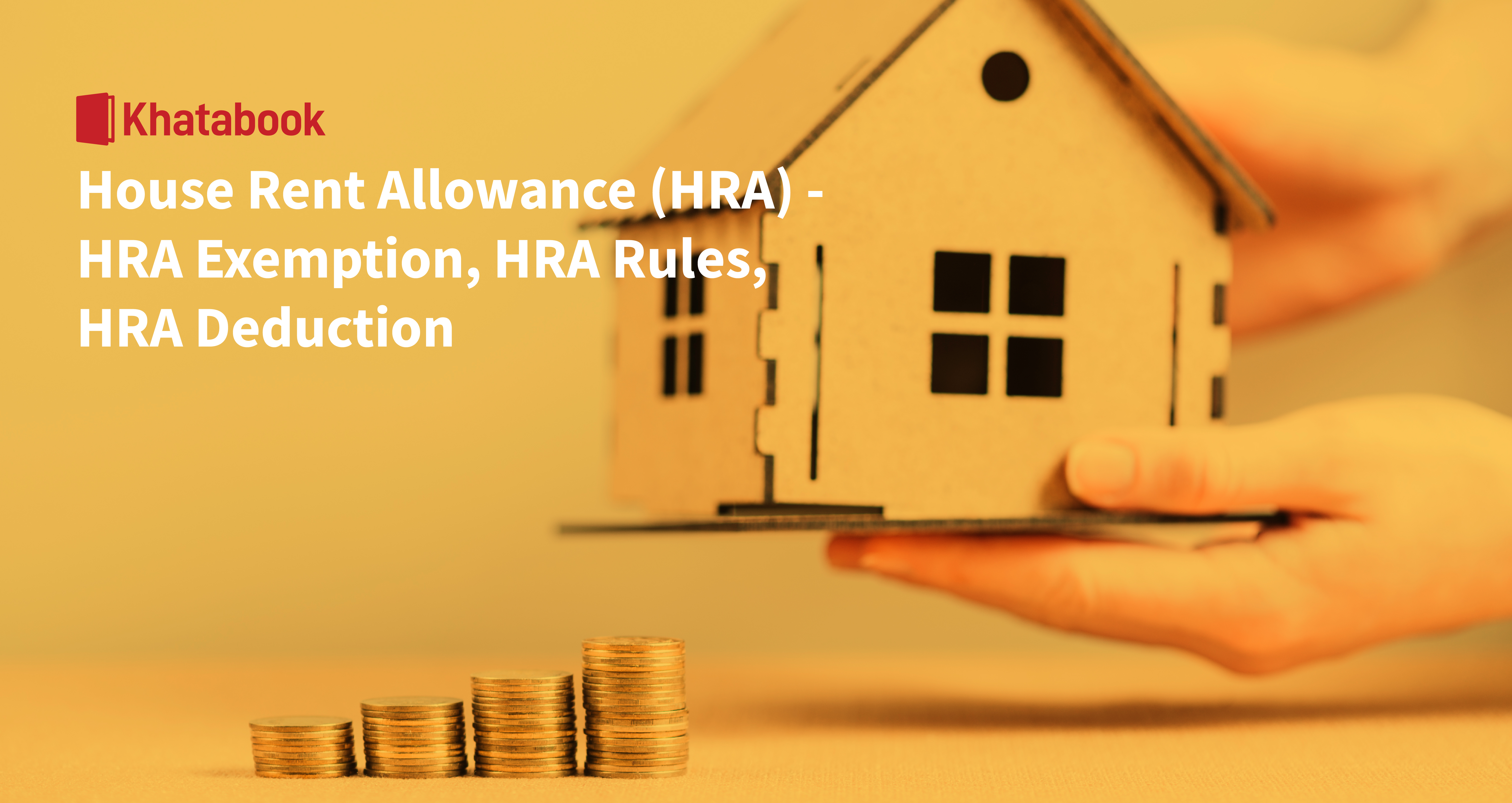 House Rent Allowance (HRA)- Its Exemption, Calculation and Rules