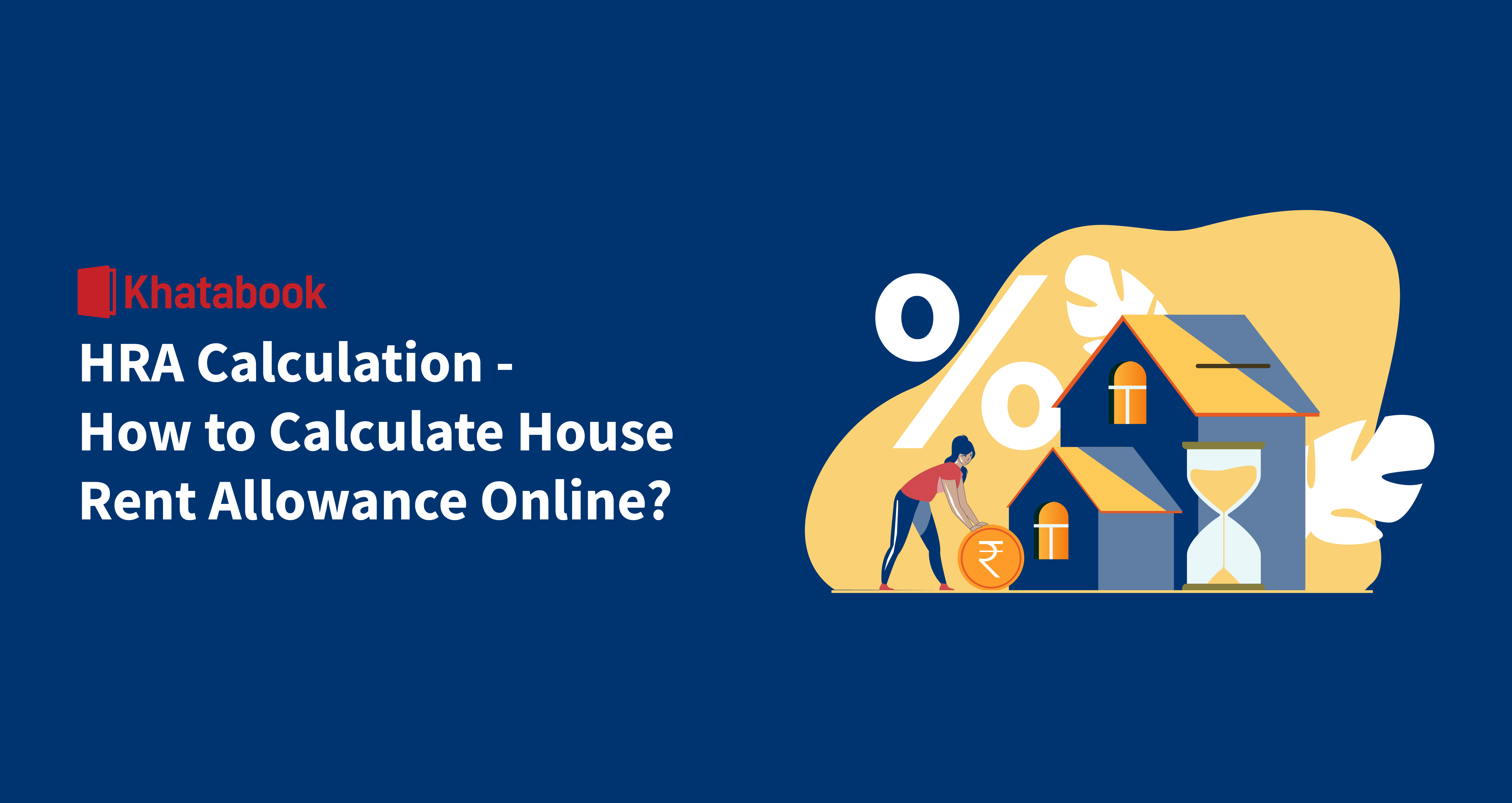 HRA Calculation - How to Calculate HRA Online?
