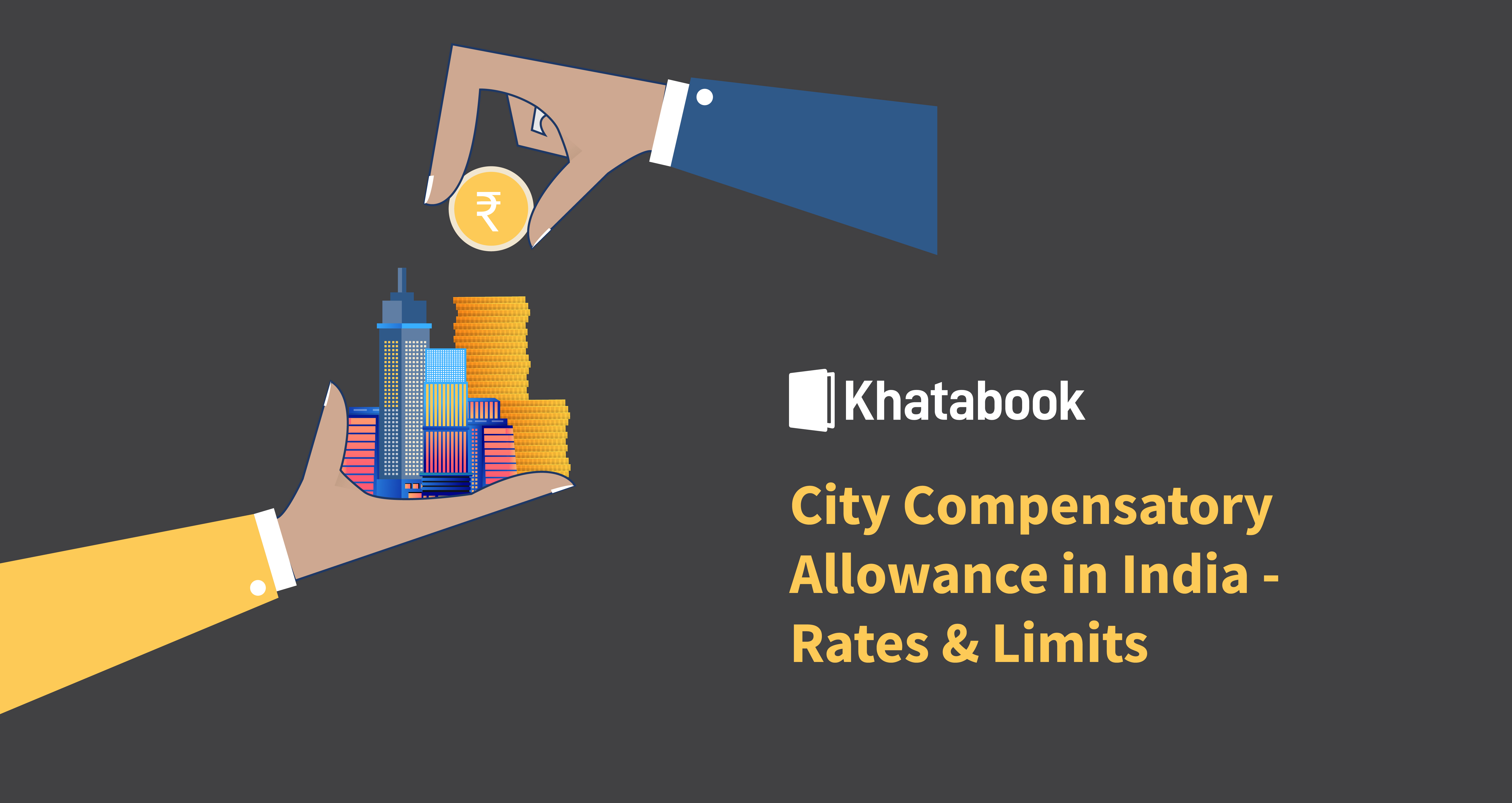 City Compensatory Allowance in India - Rates & Limits