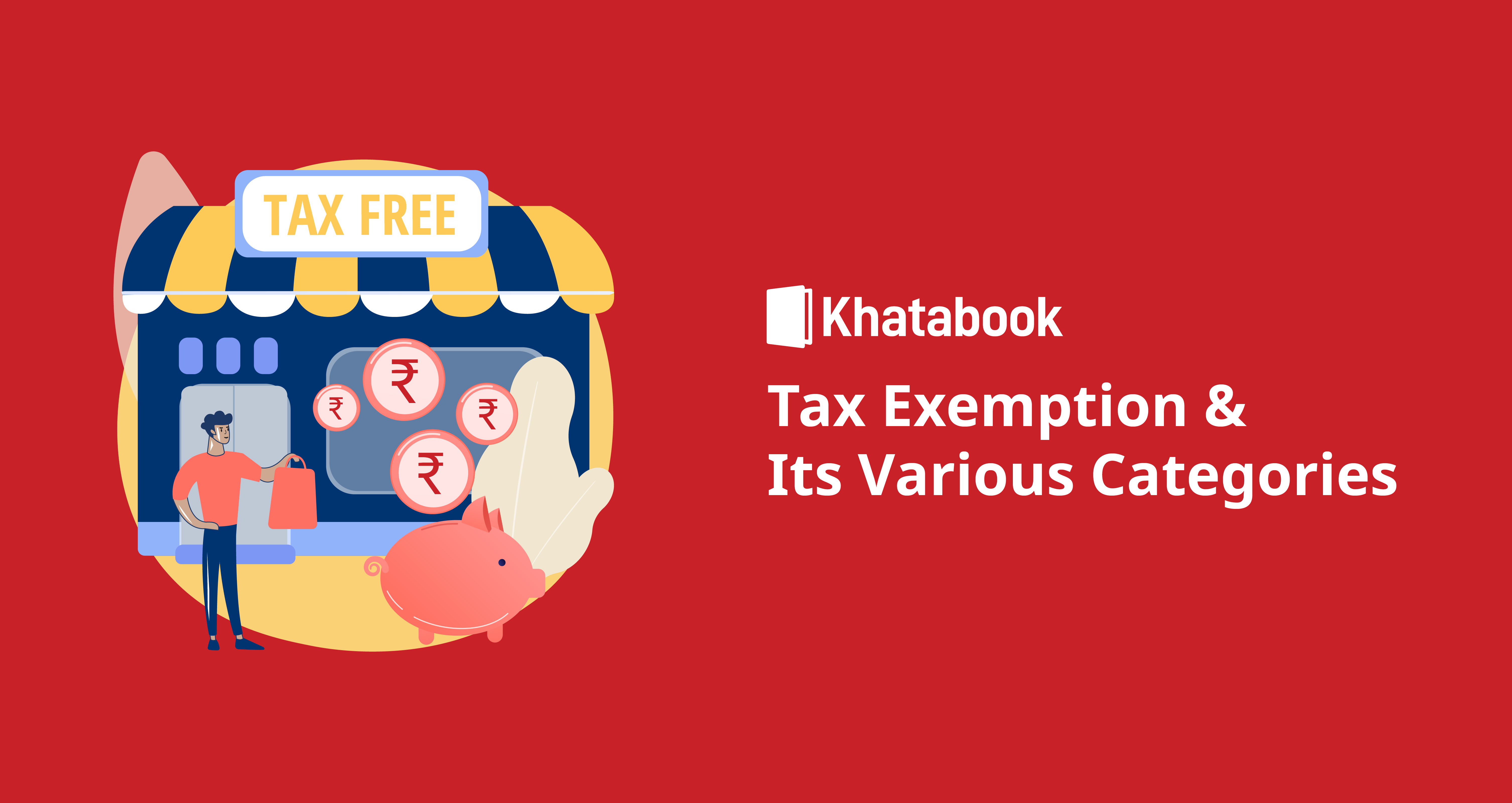All About Tax Exemption & Its Categories for FY 2020-21