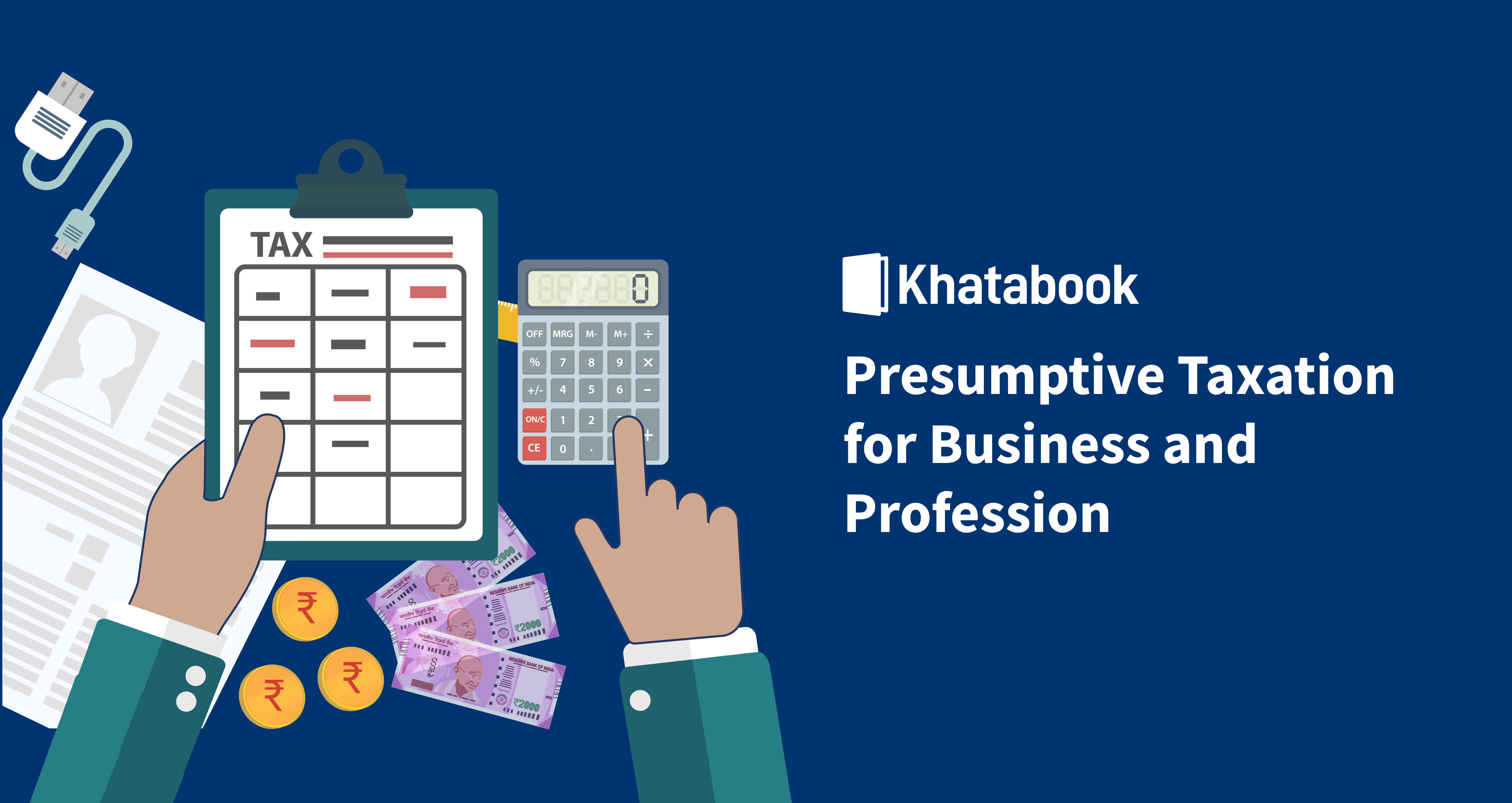 Presumptive Taxation for Business and Profession
