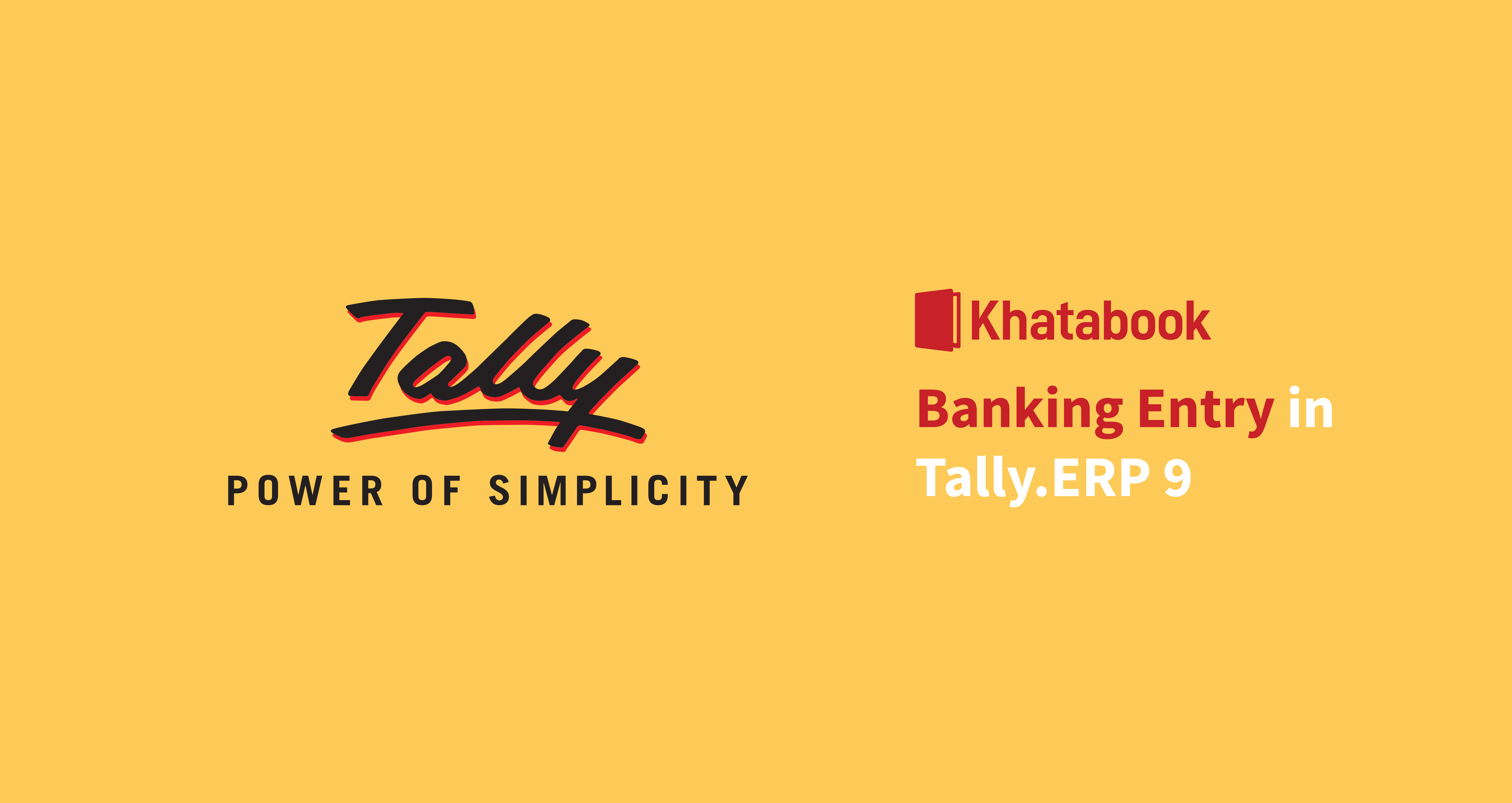 All About Banking Entry In Tally ERP 9
