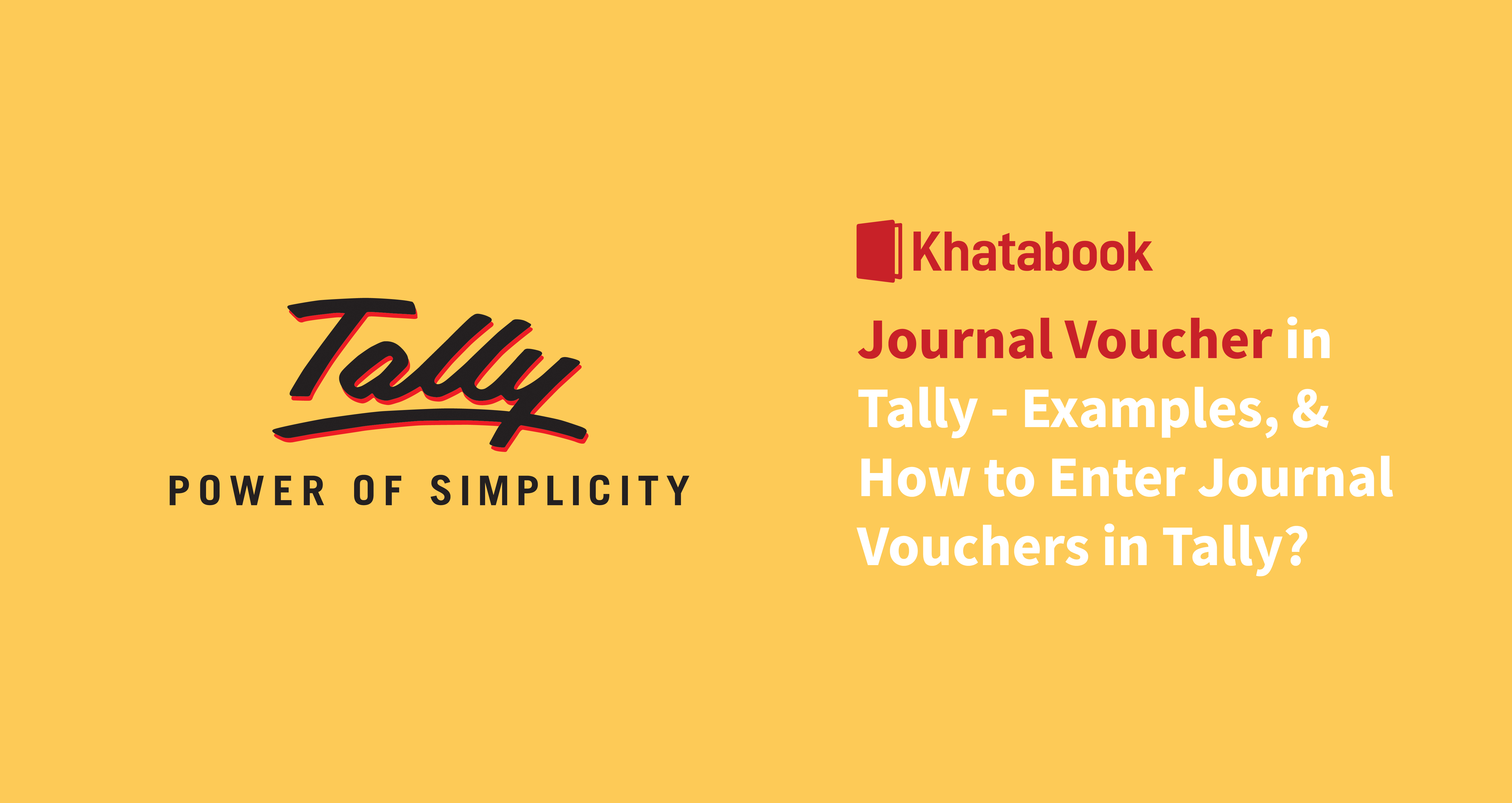 Journal Voucher in Tally - Examples, & How to Enter Journal Vouchers in Tally