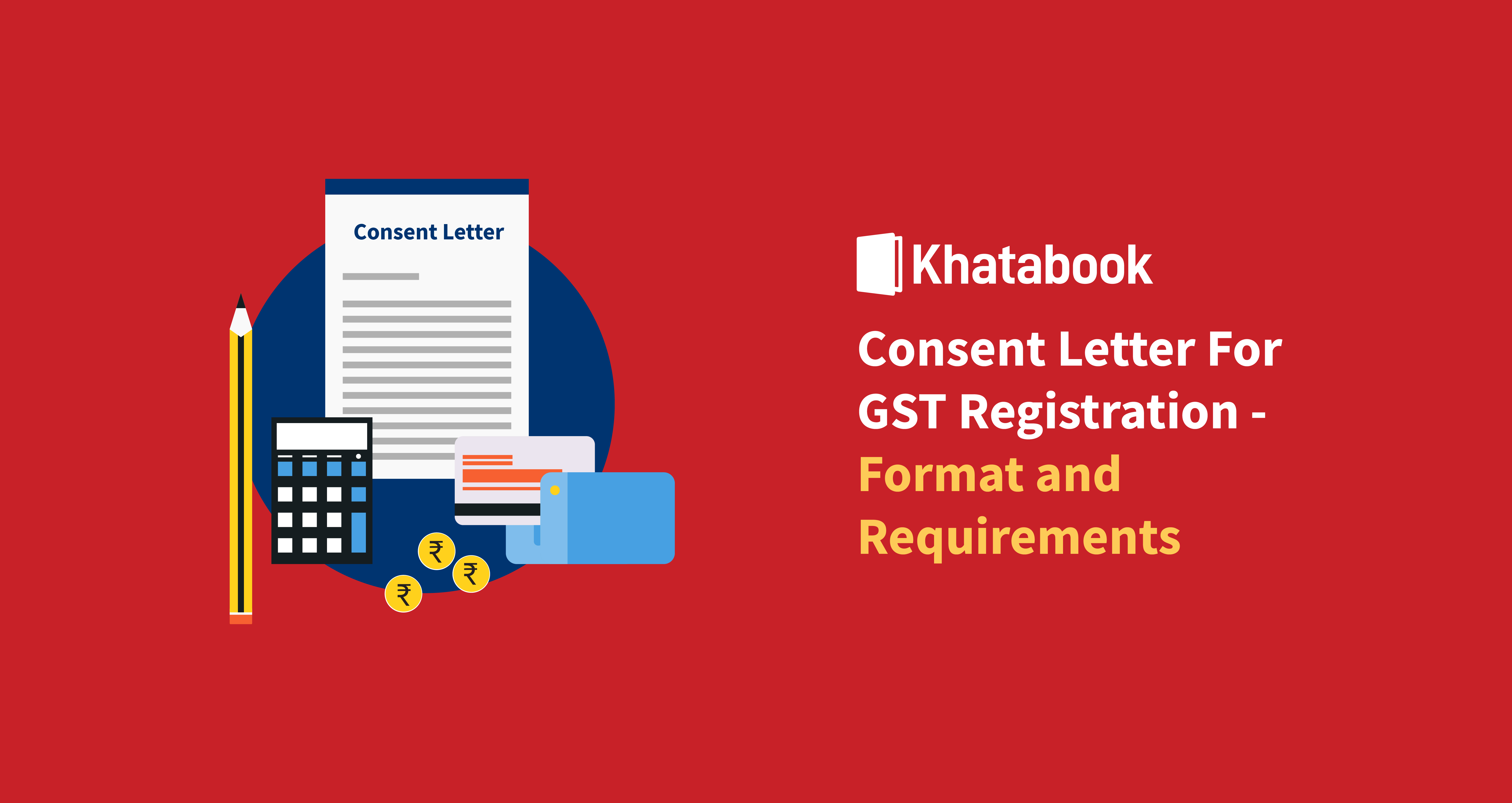 Format and Requirements of Consent Letter For GST Registration