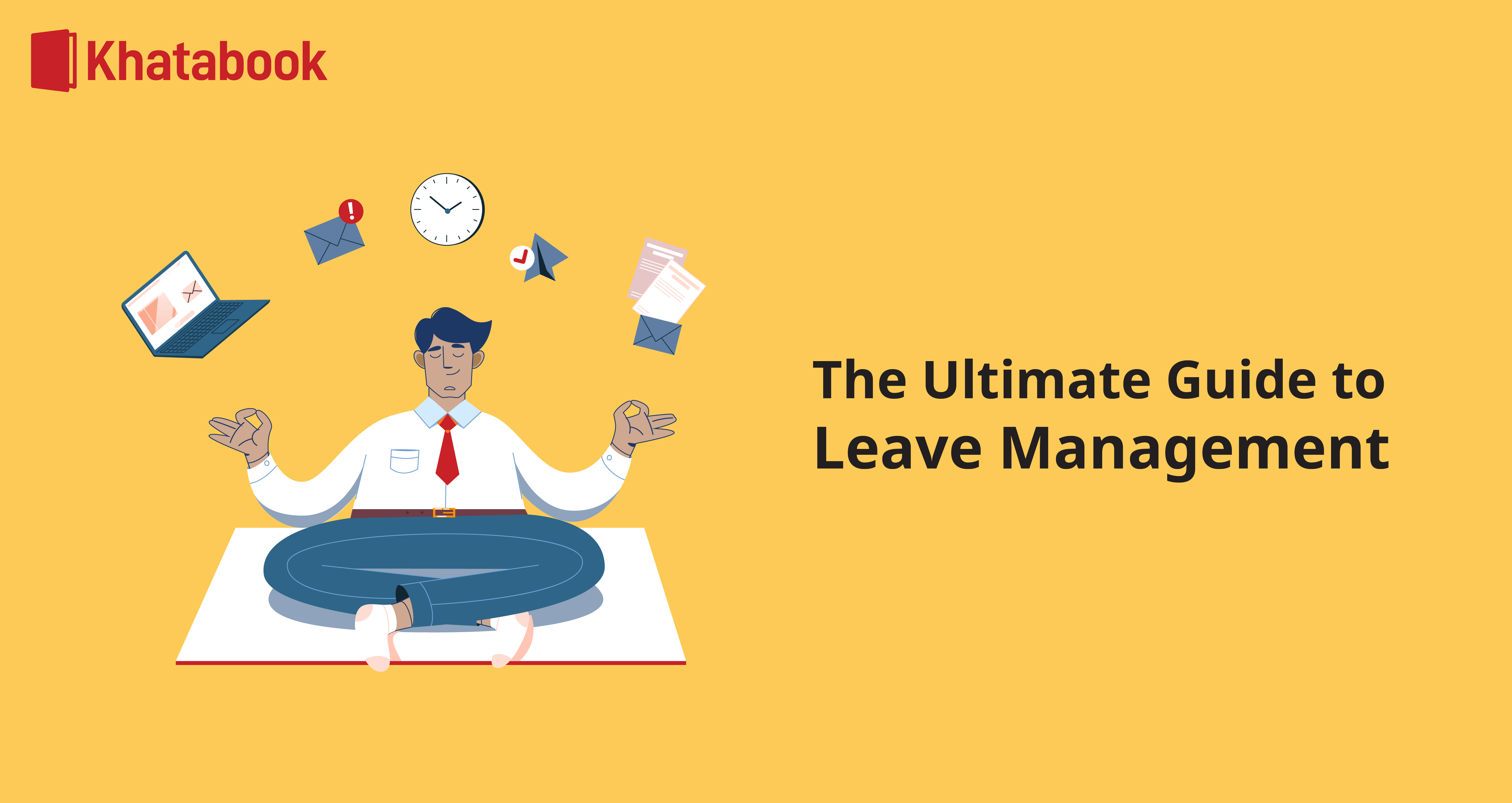 All you Need To Know About Leave Management