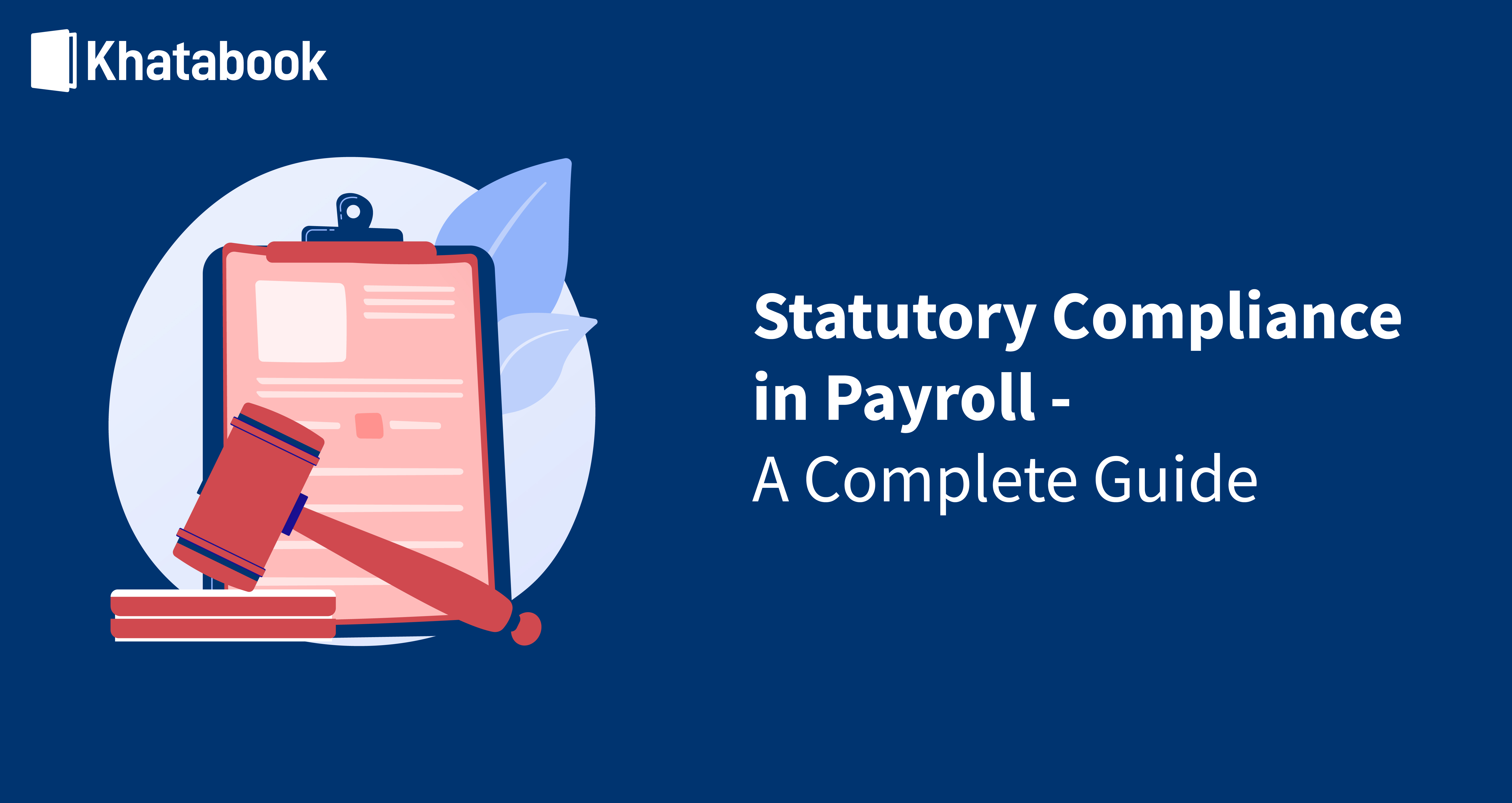 Meaning of Statutory Compliance in Payroll