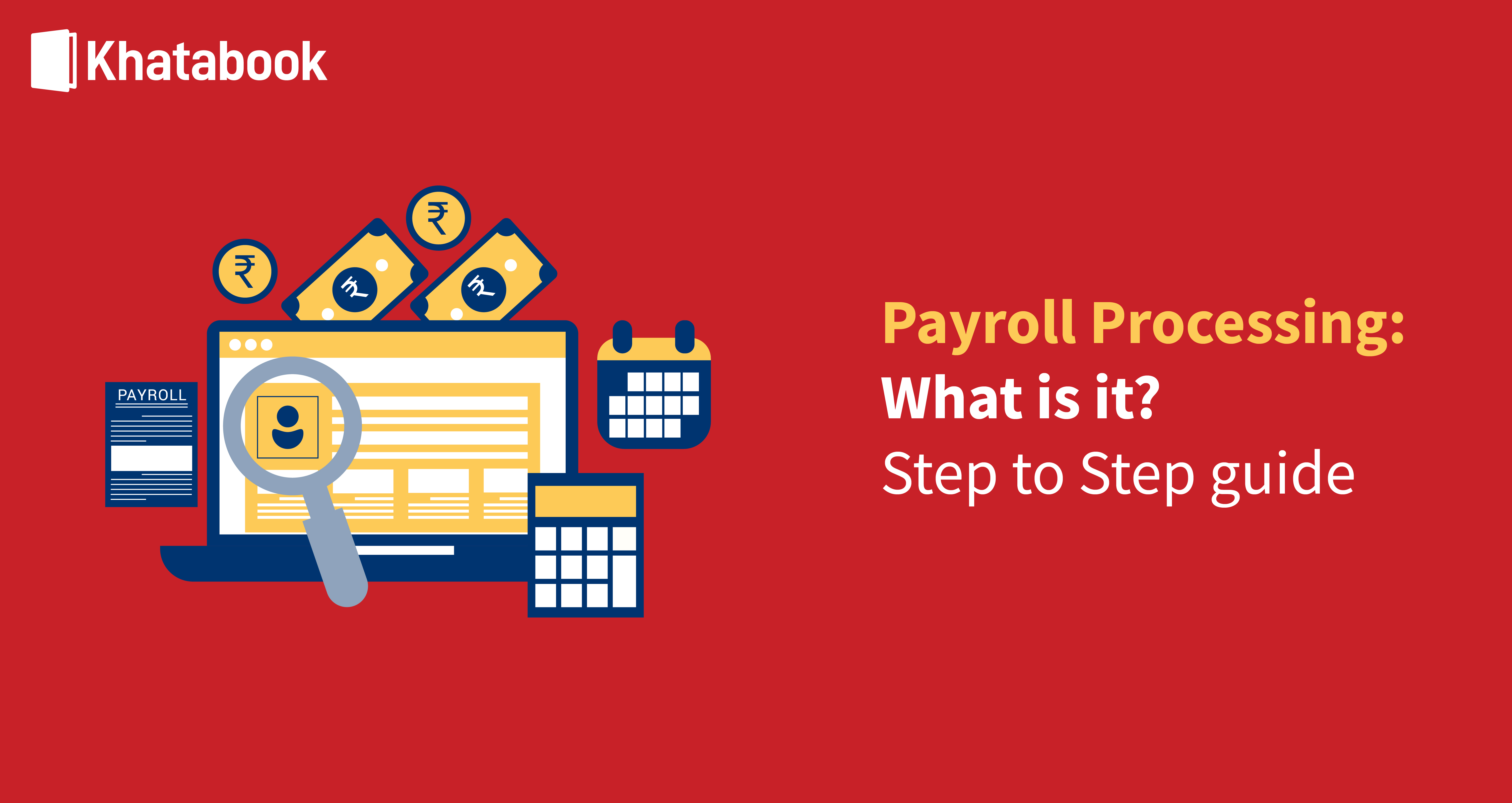 Step-Wise Guide To Payroll Processing