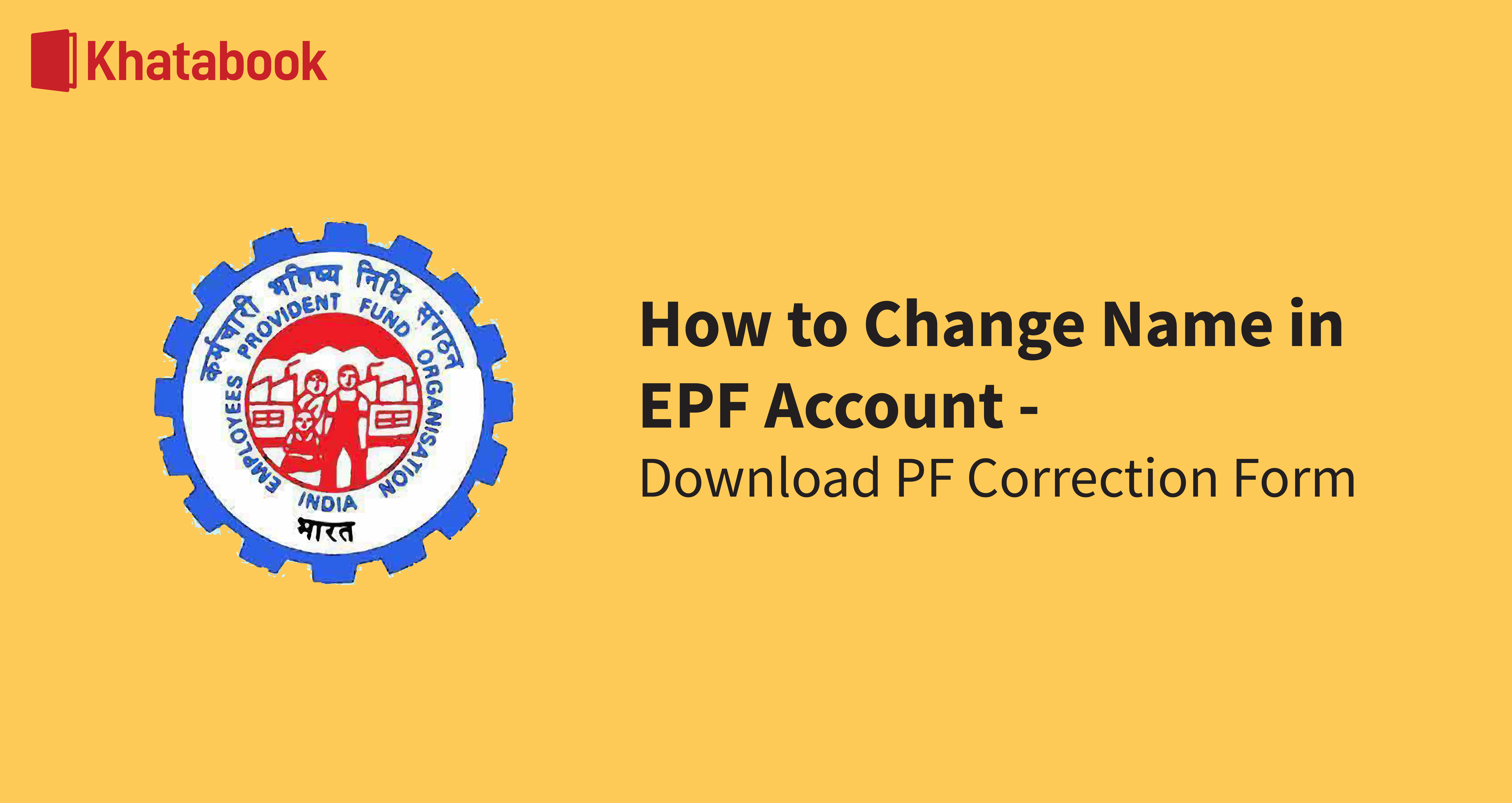 How to Change Name in EPF Account - Download PF Correction Form