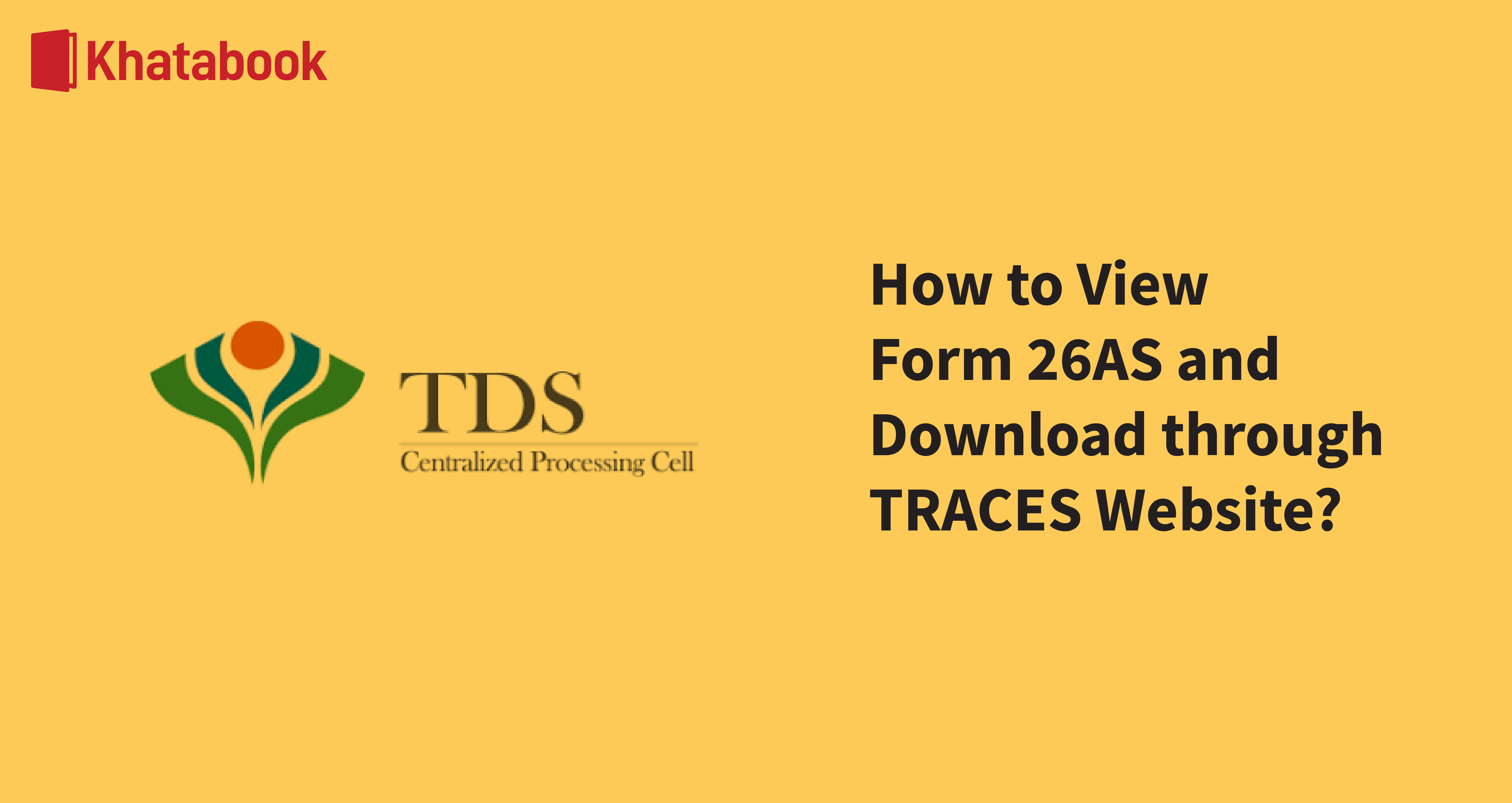 How to View & Download Form 26as from The Traces Website?