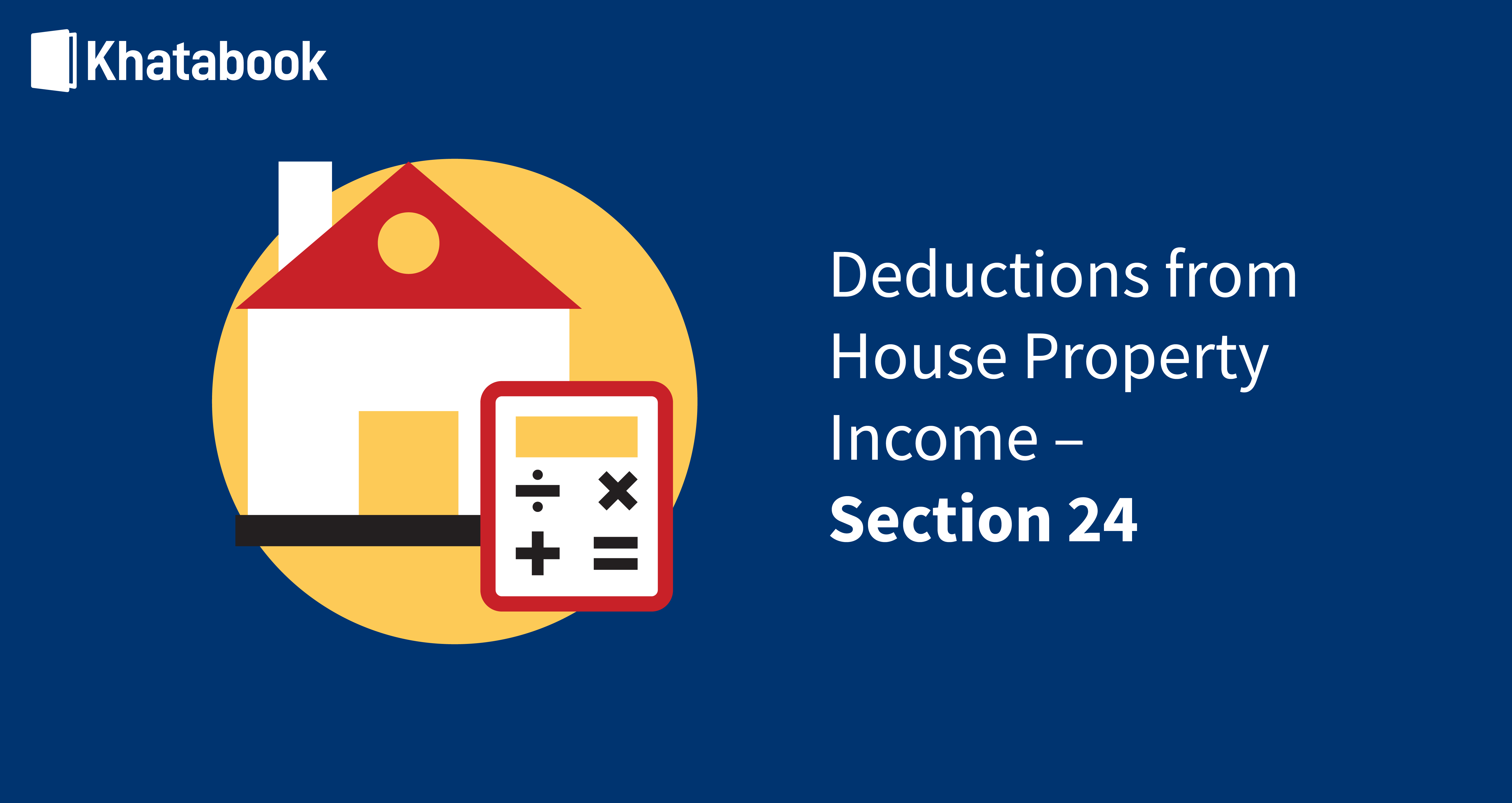 Deductions from House Property Income Section 24