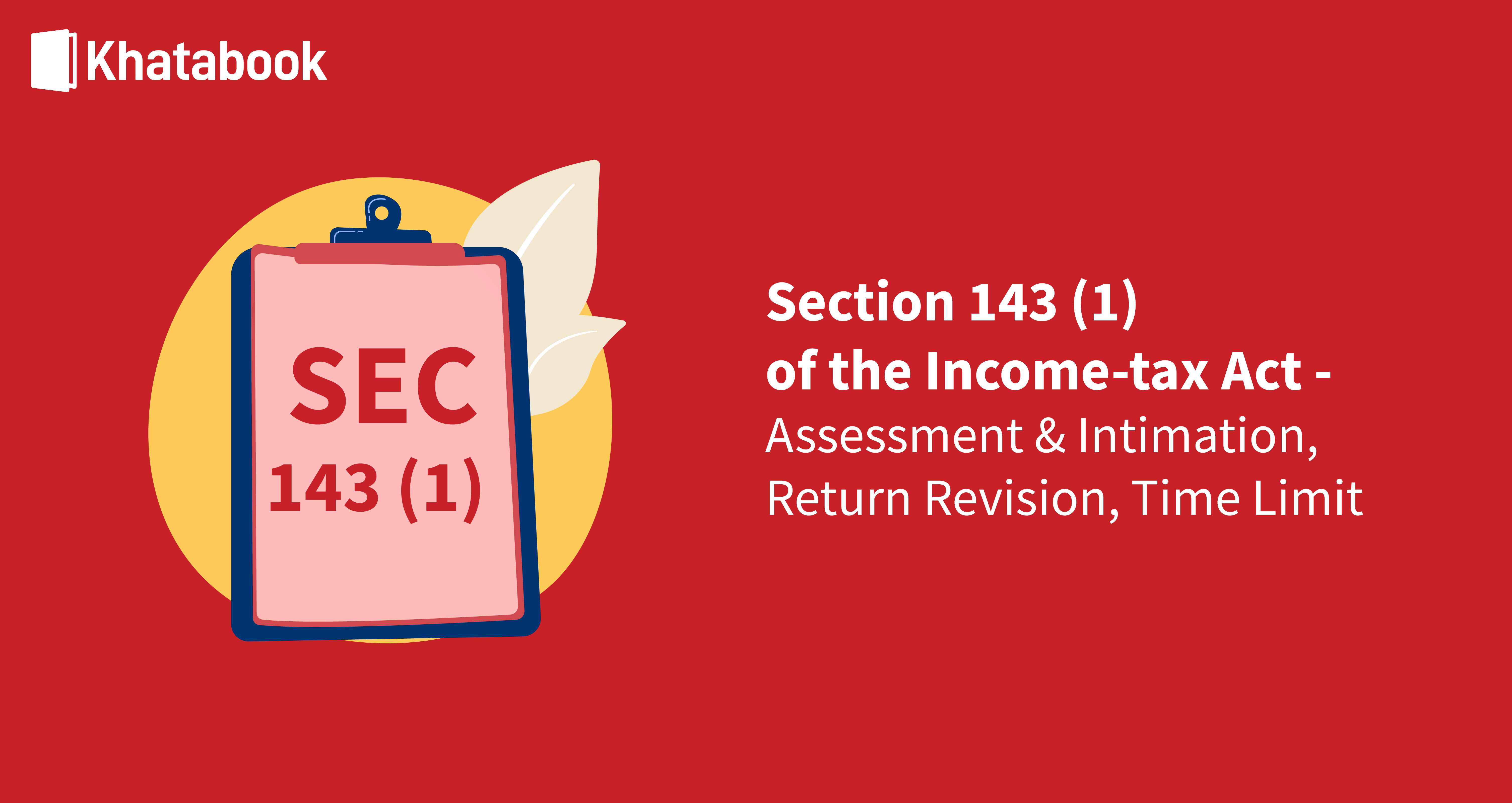 All You Need To Know About Section 143(1) of Income Tax Act
