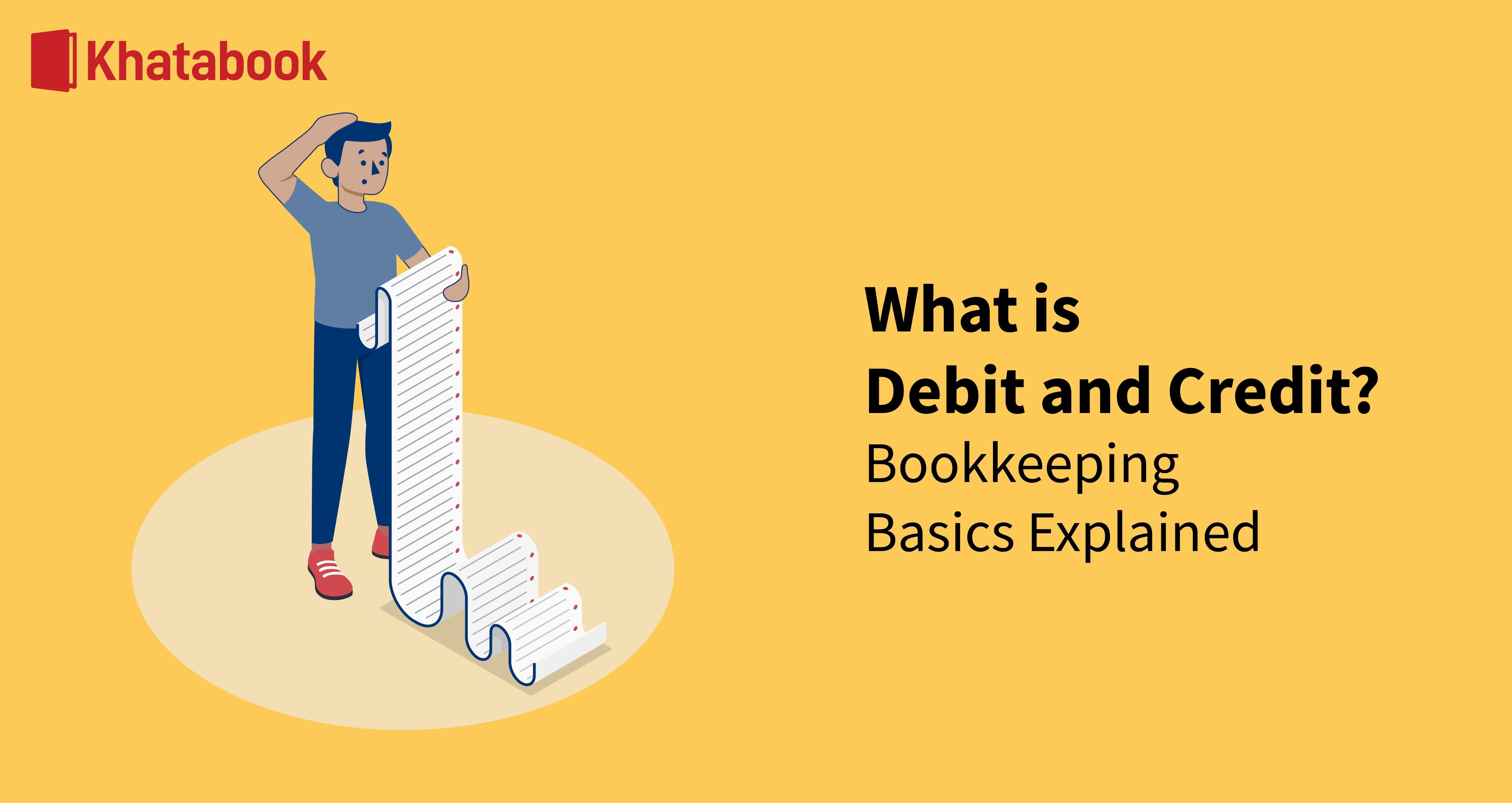 What Are Debit and Credit? Bookkeeping Basics Explained