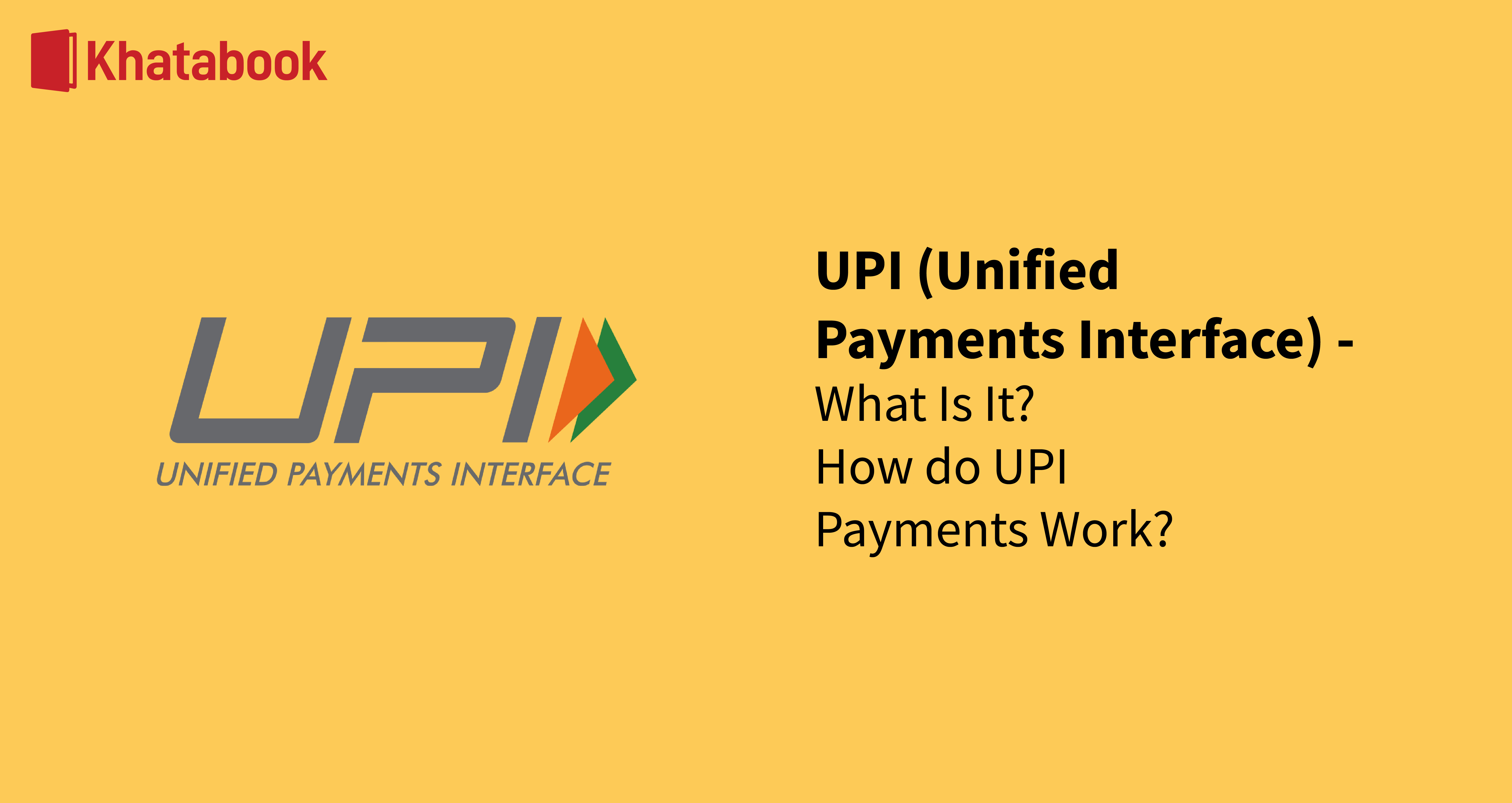 All About UPI  United Payments Interface