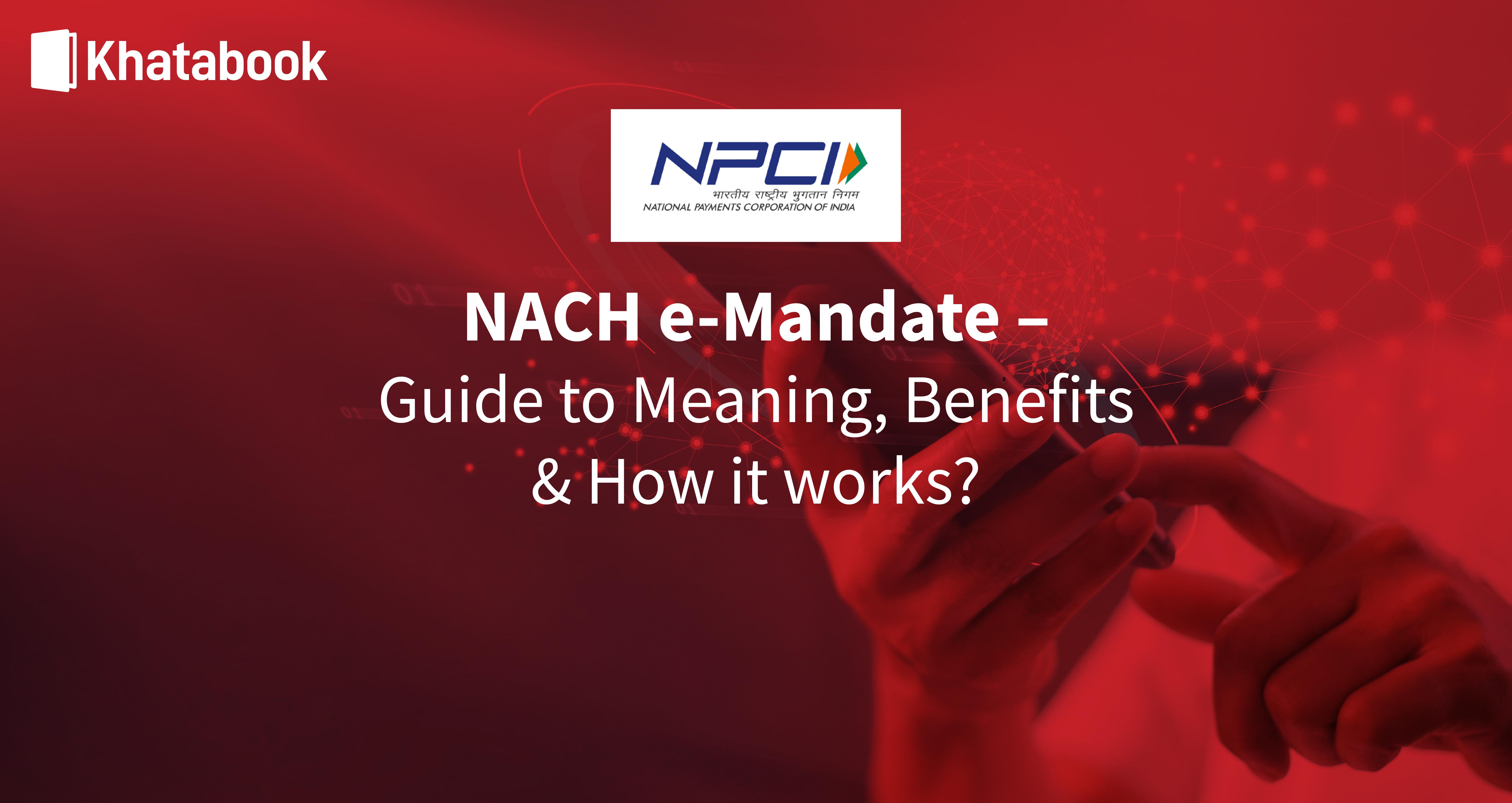 A Complete Guide to NACH e-mandate