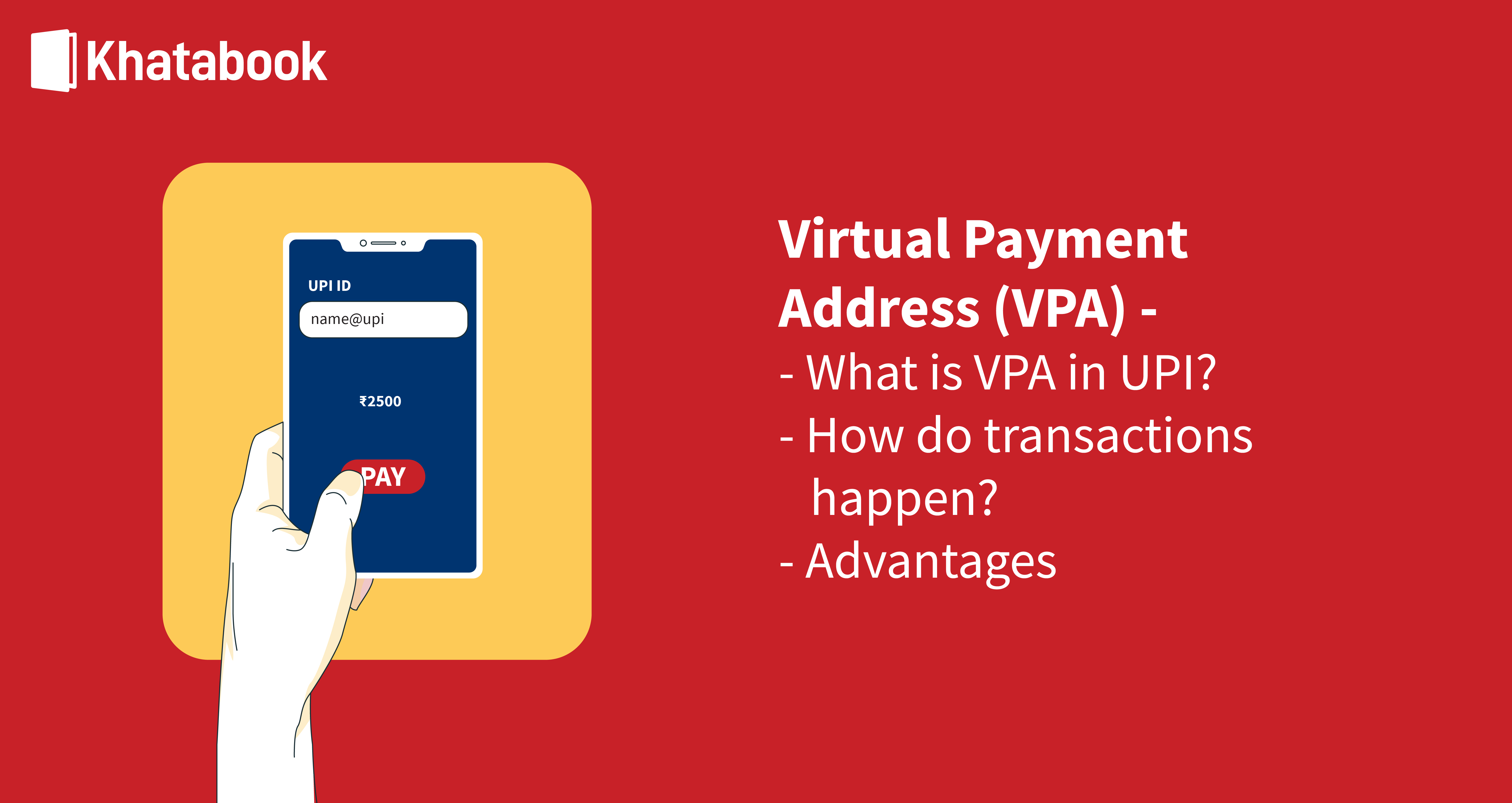 Virtual Payment Address (VPA)  A new mode of payment