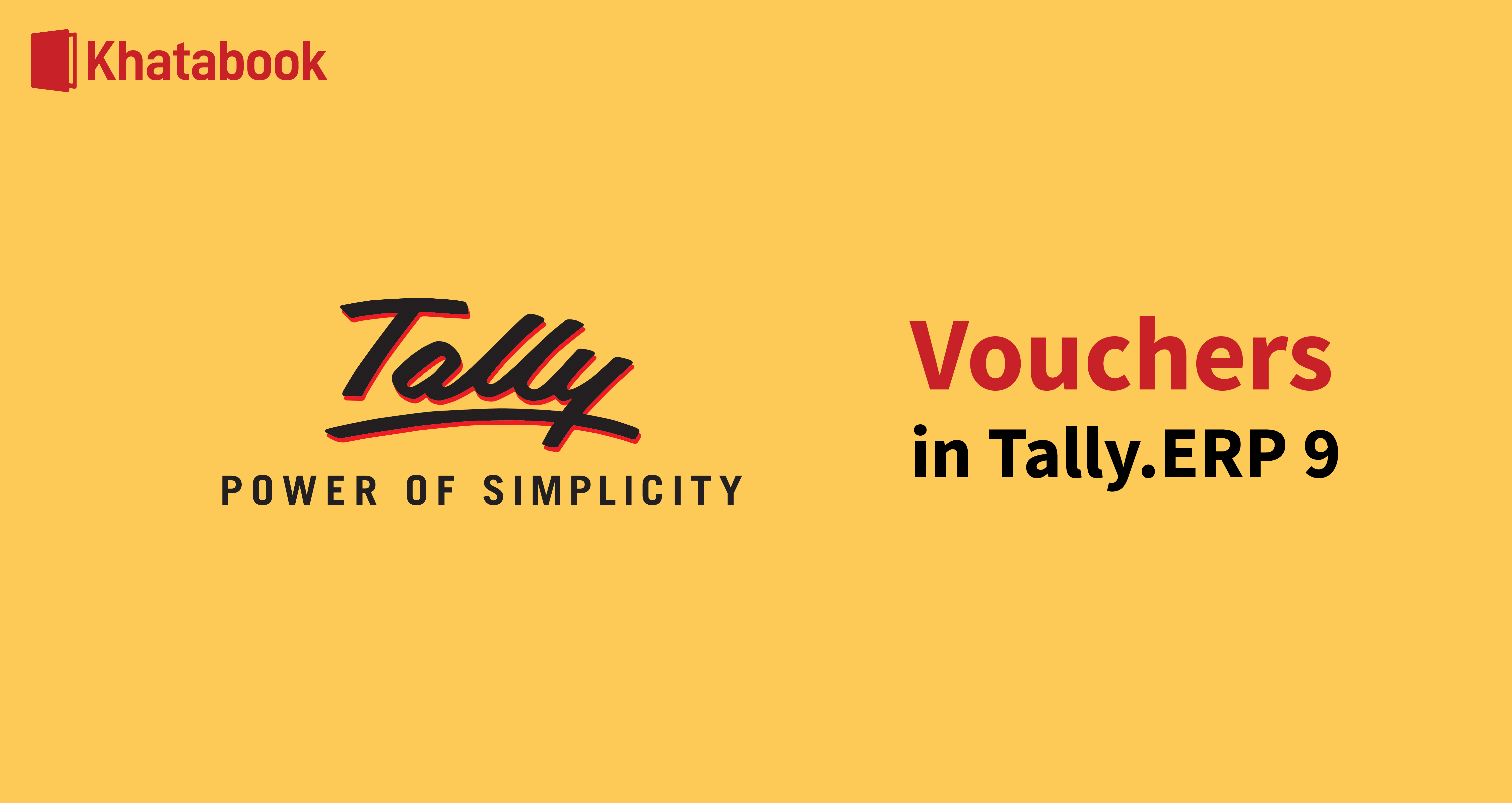 All About Vouchers in Tally.ERP 9