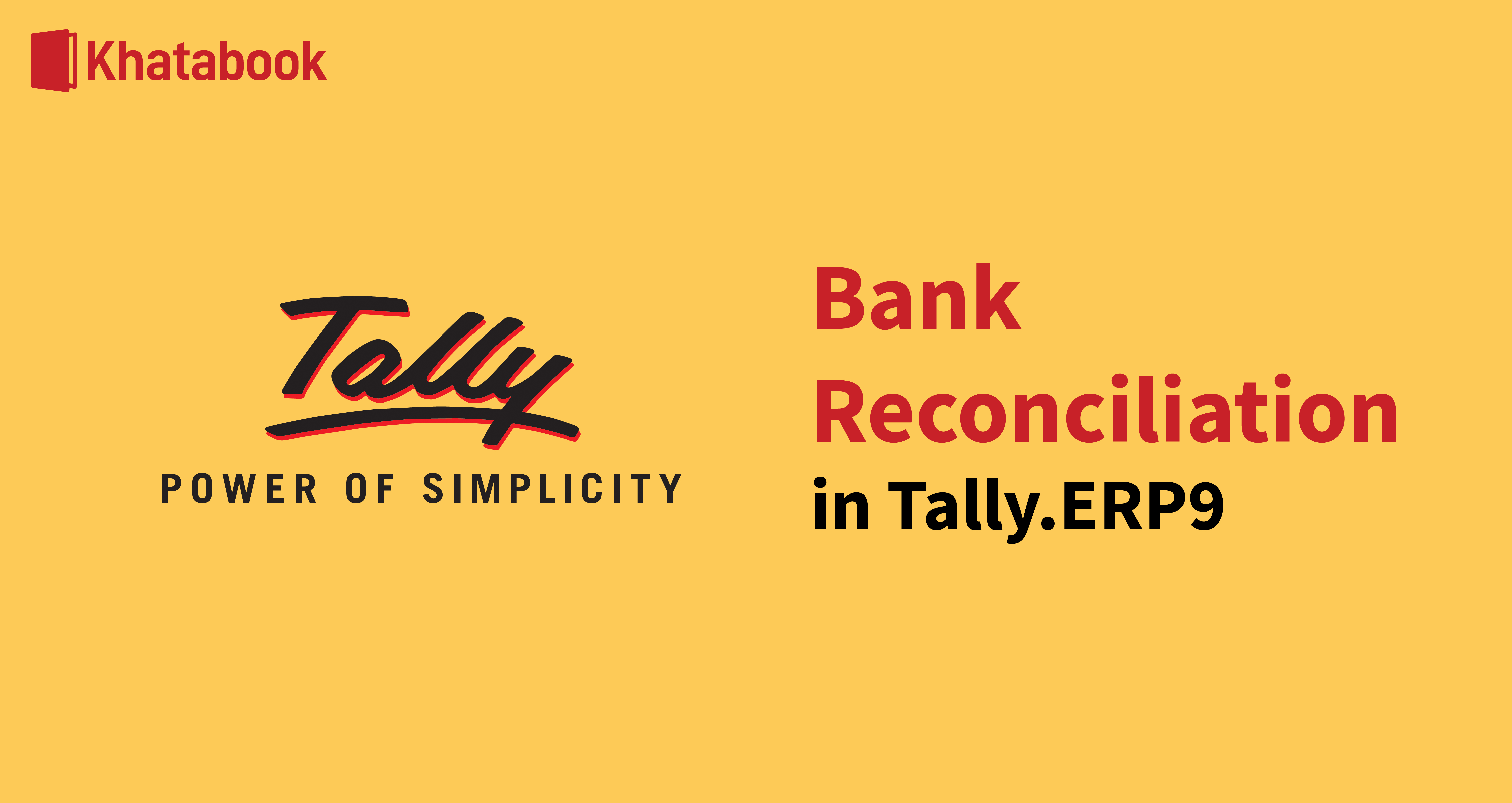 What is Bank Reconciliation in Tally.ERP9