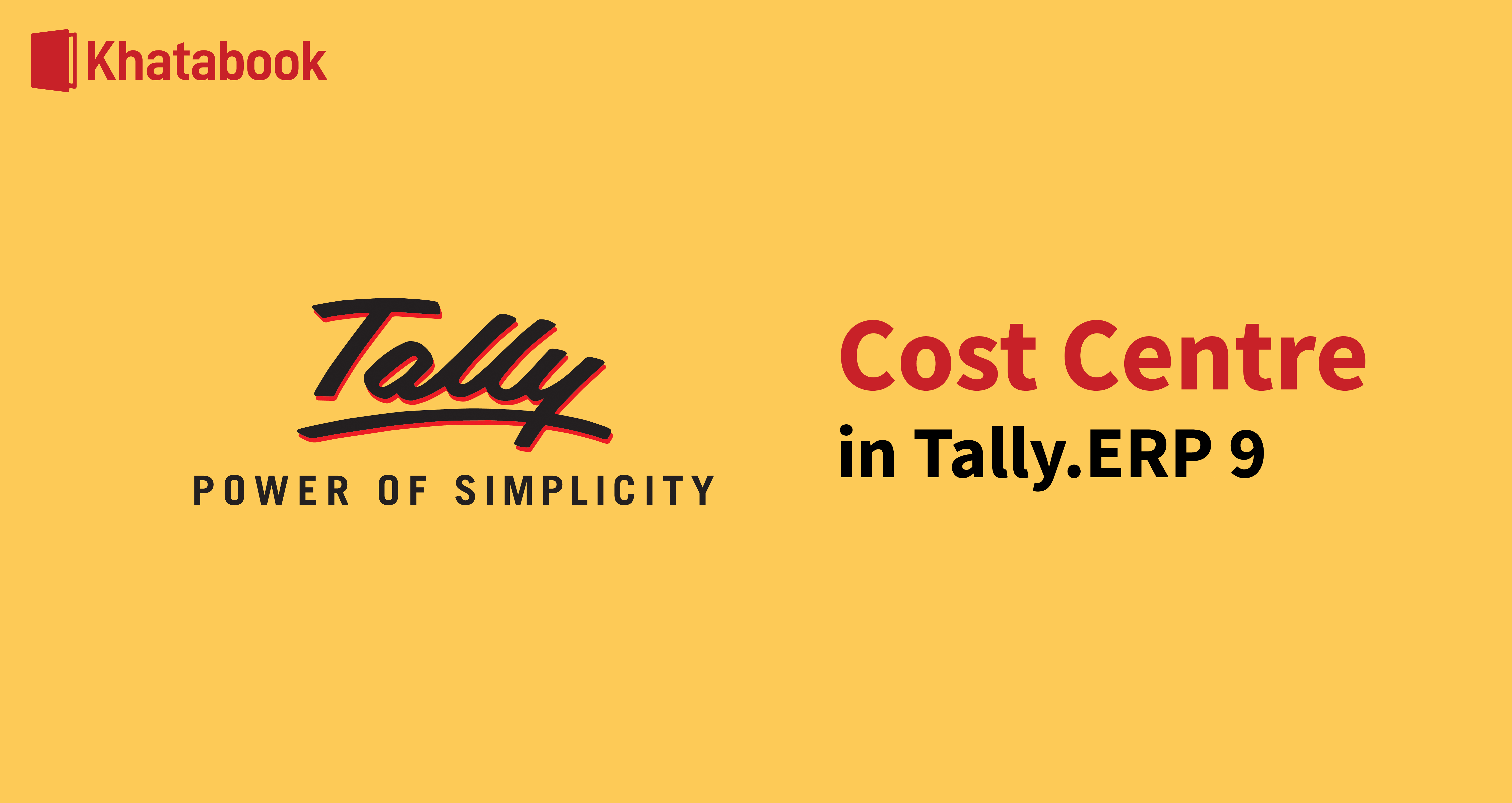 All About Tally.ERP 9's Cost Centre