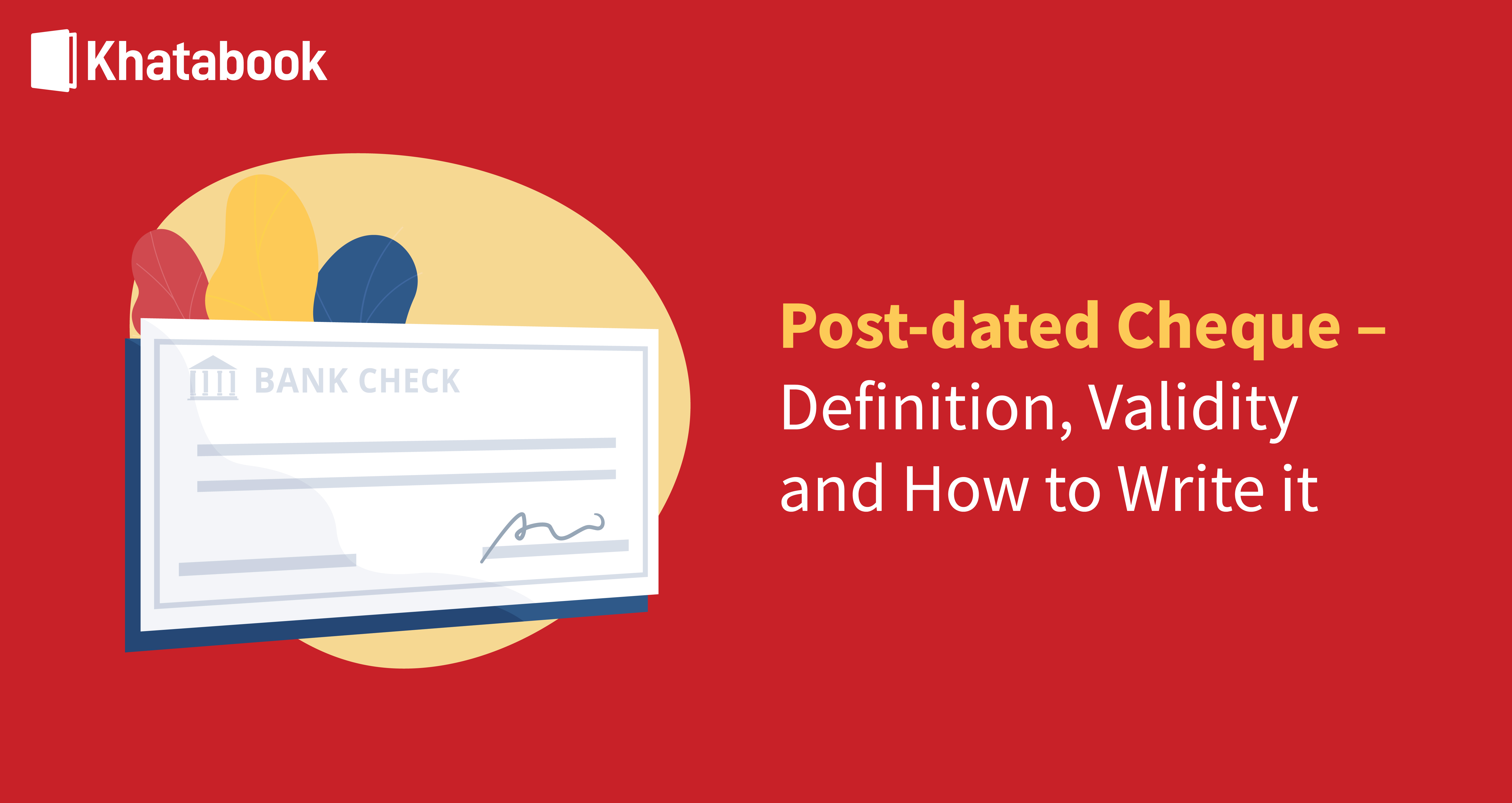 All You Need To Know About Post-dated Cheques