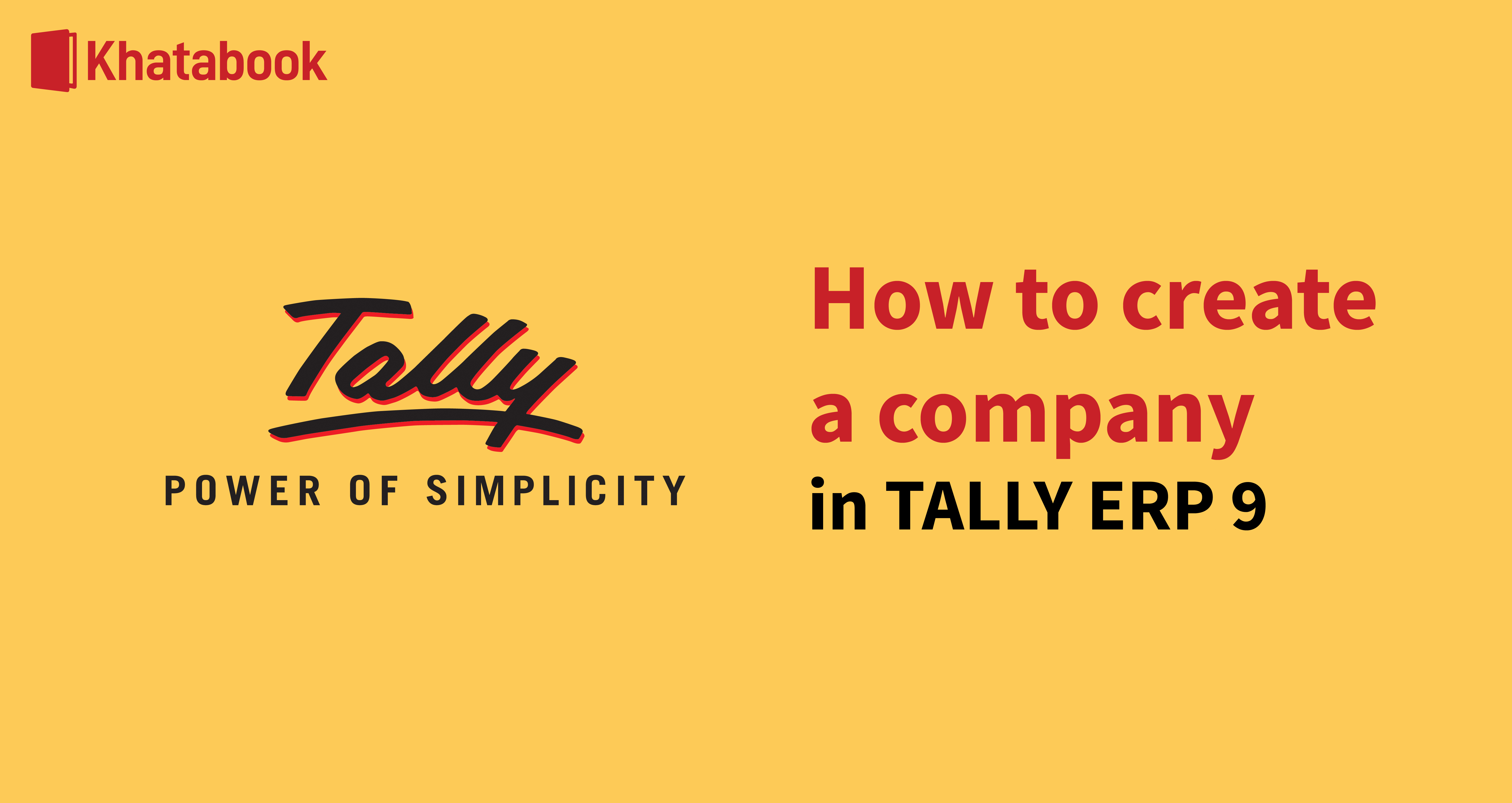 All About Creating A Company In Tally.ERP 9