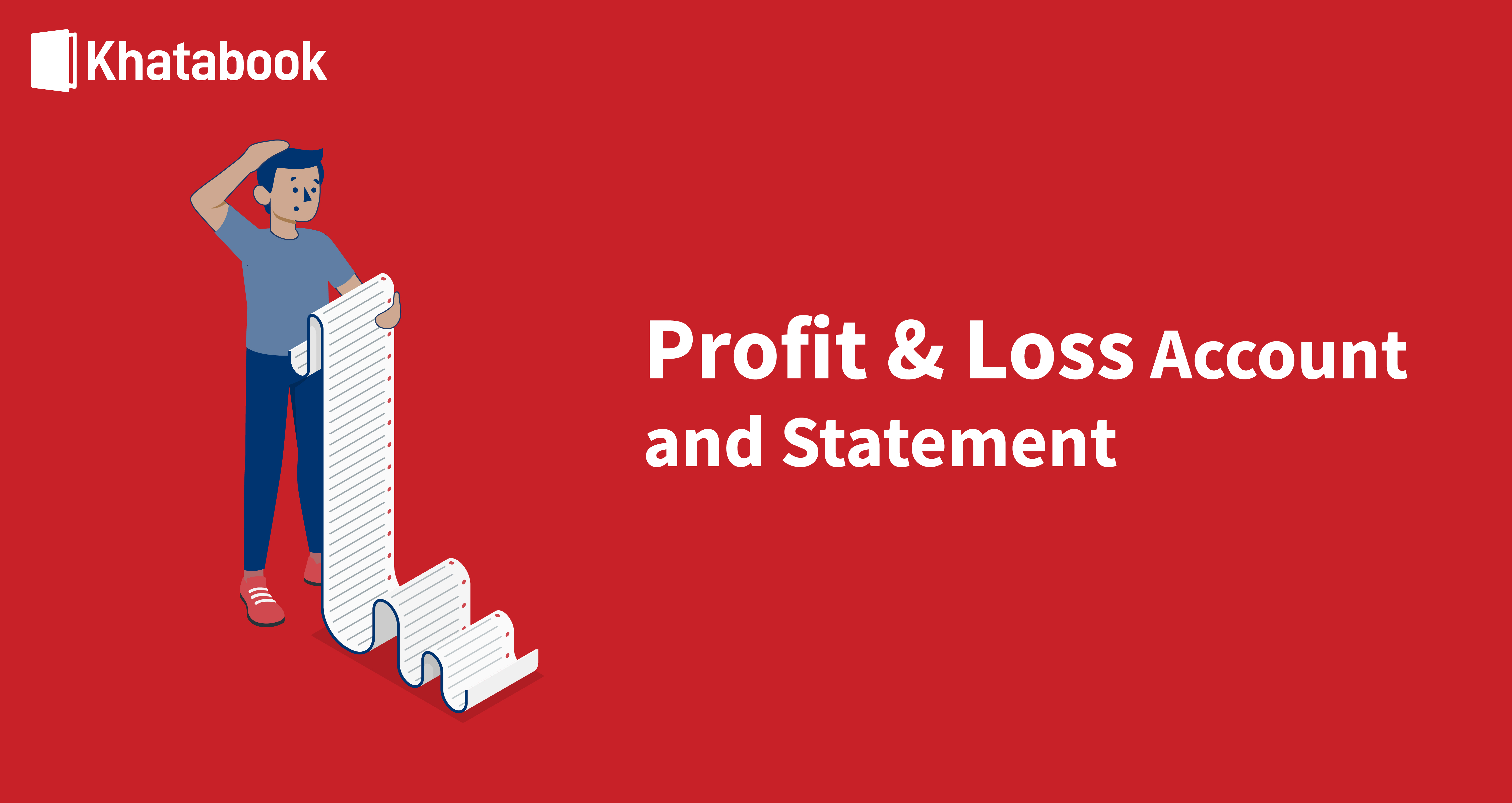 Profit and Loss Account & Statement
