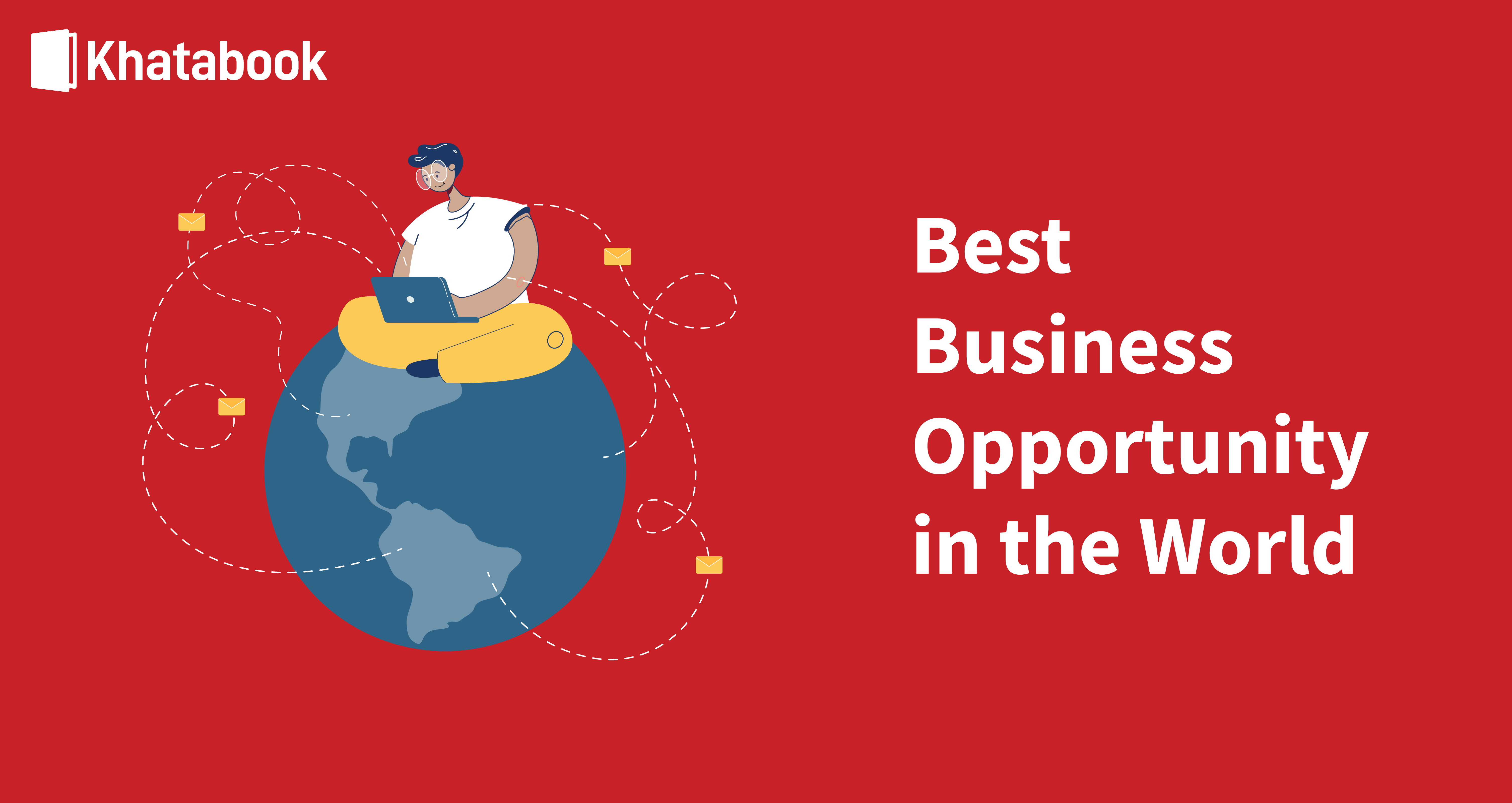 Know About The Best Business Opportunities in the World