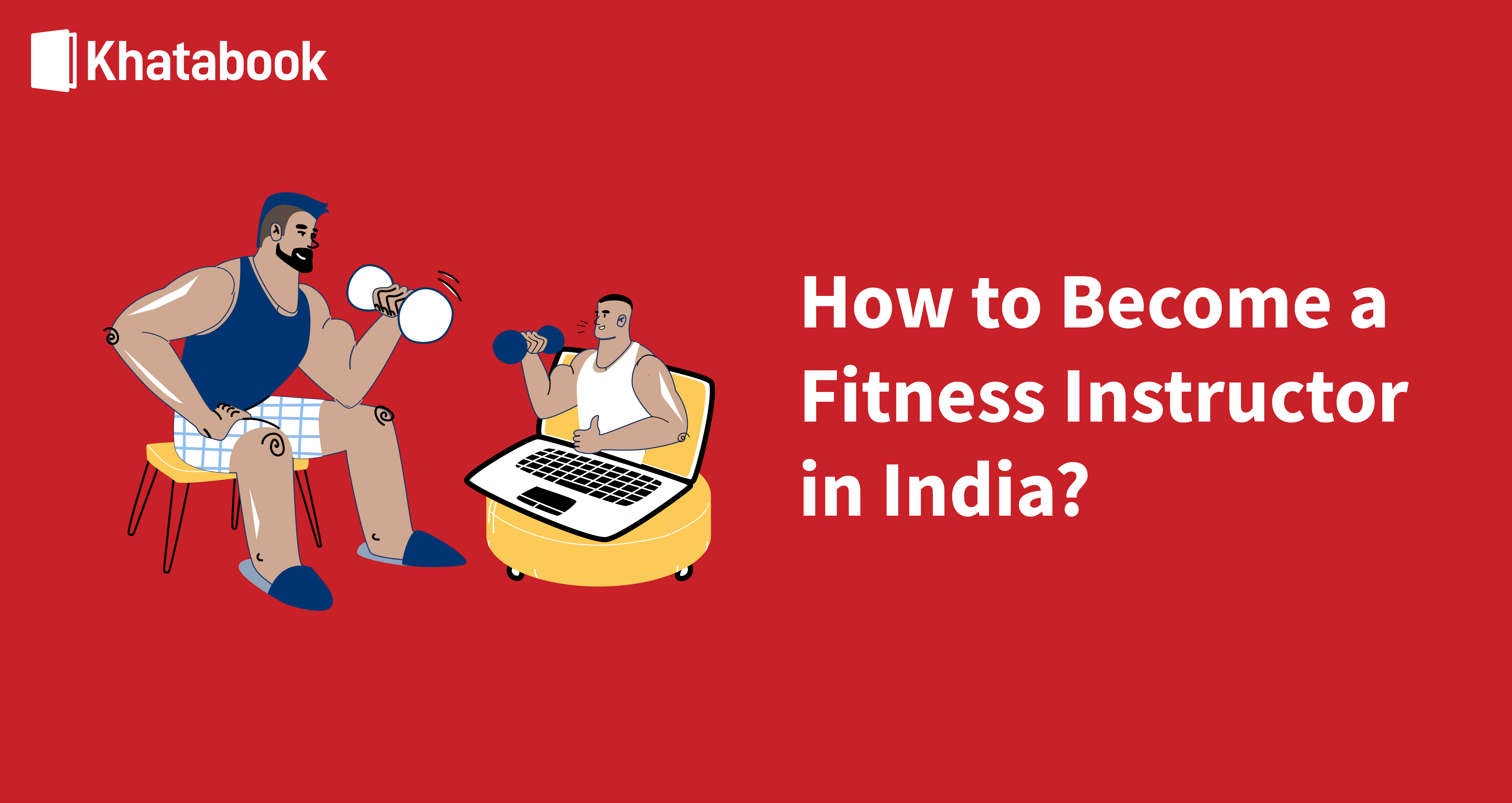 How To Become a Fitness Instructor in India