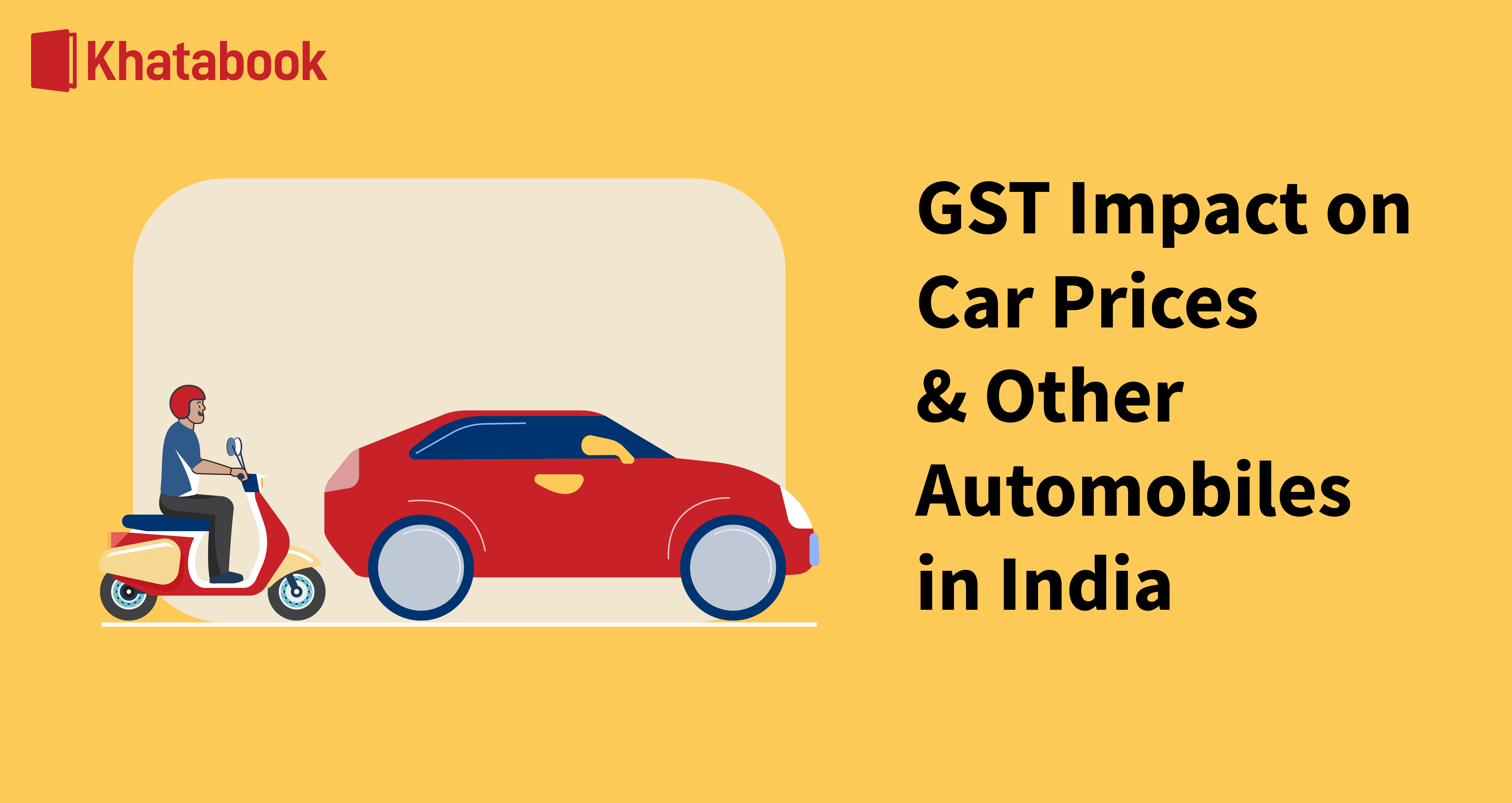 Impact Of GST On Car Prices And Other Automobiles In India