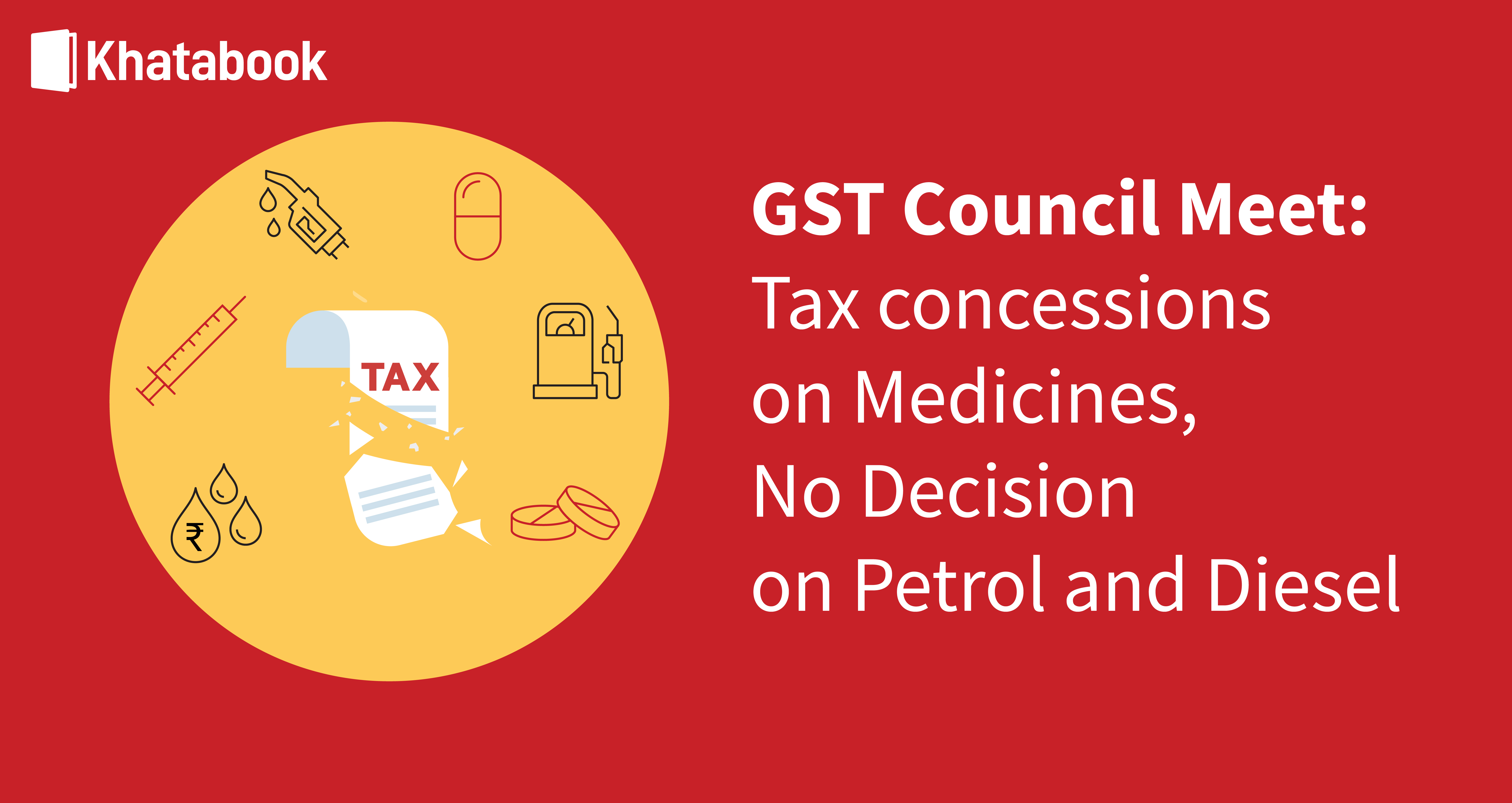 GST Council Meet: Tax concessions on Medicines, No Decision on Petrol and Diesel