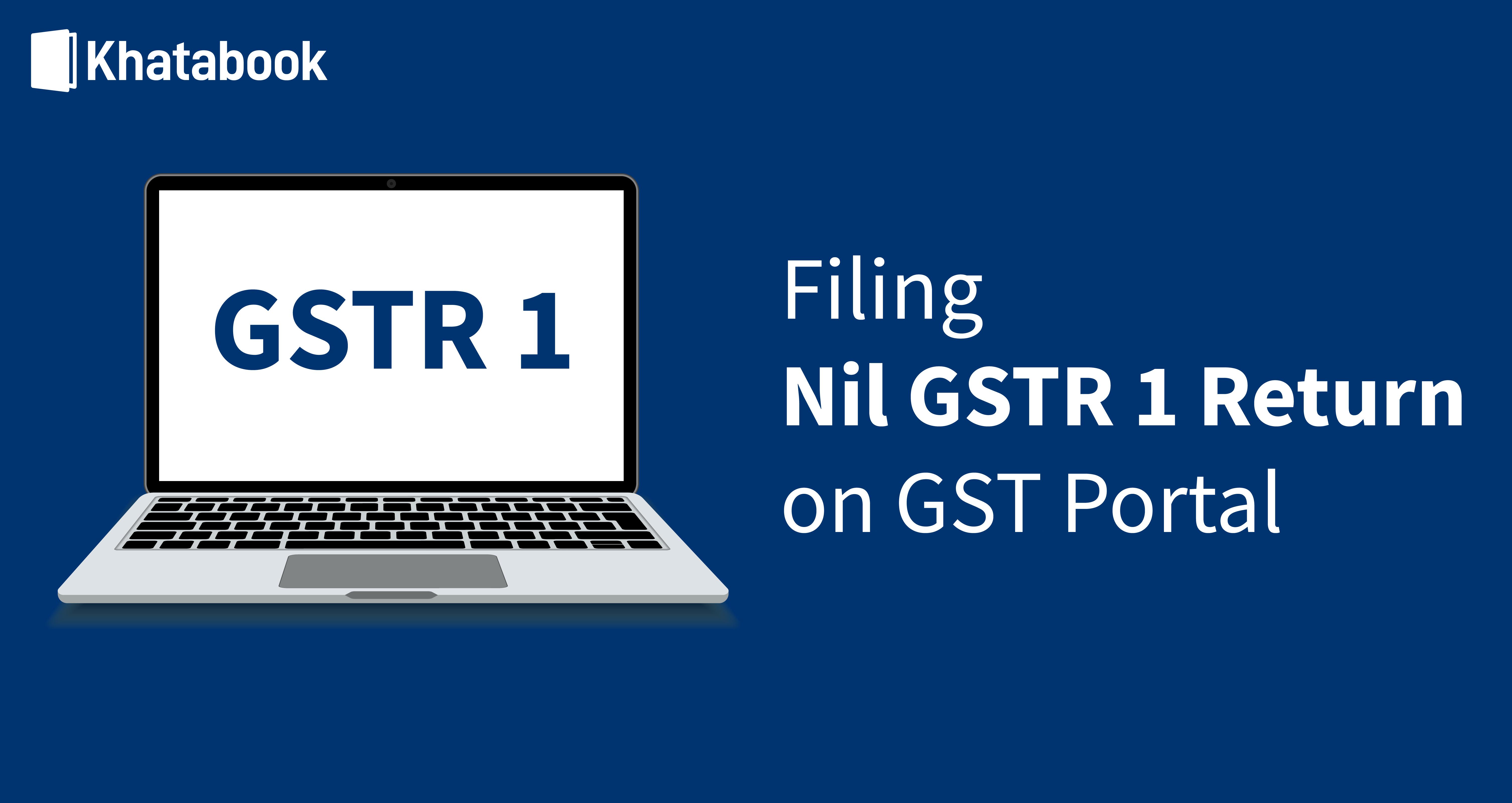 How To File Nil GSTR 1 Return on GST Portal