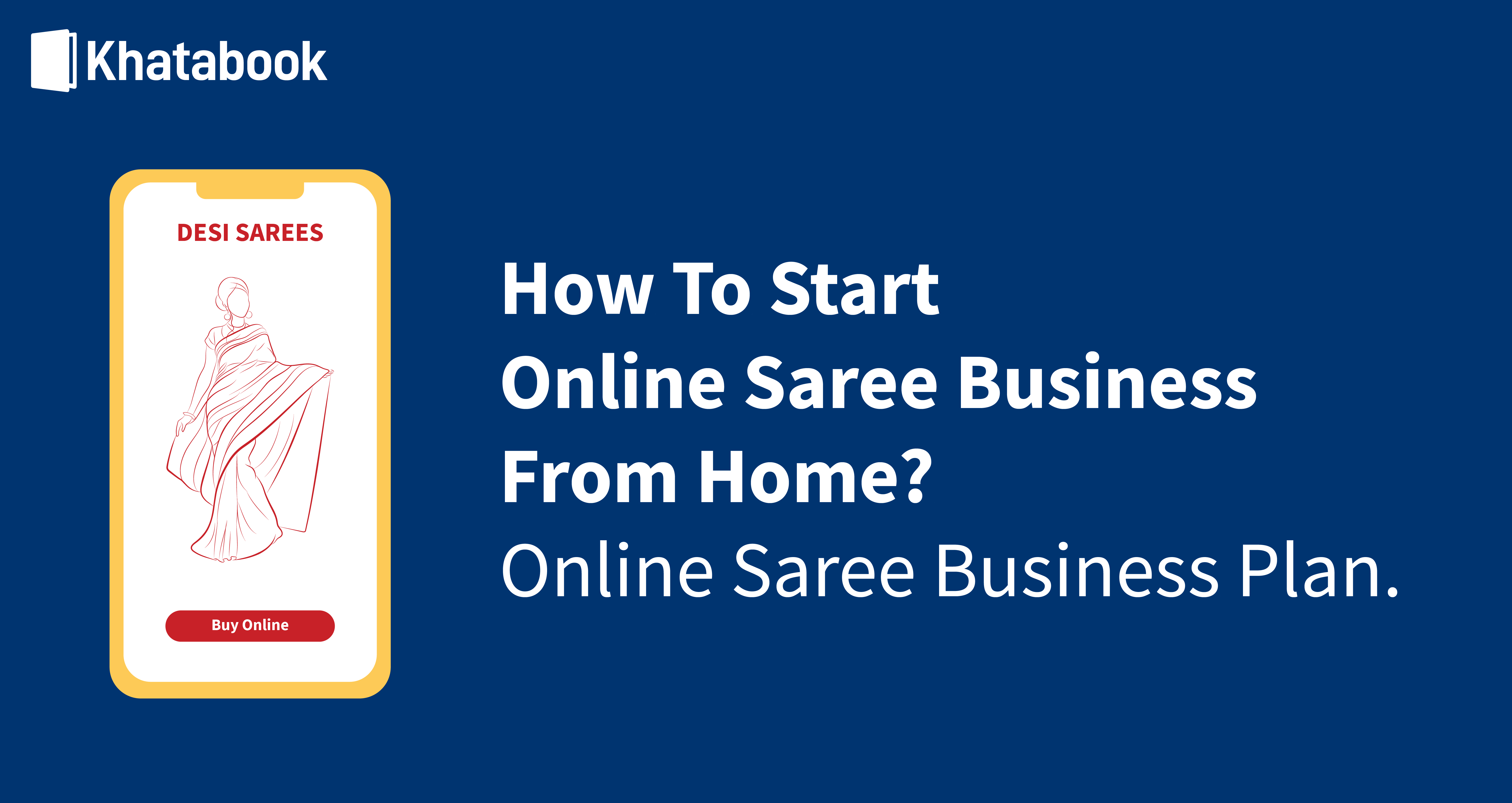 How to Start An Online Saree Business from Home