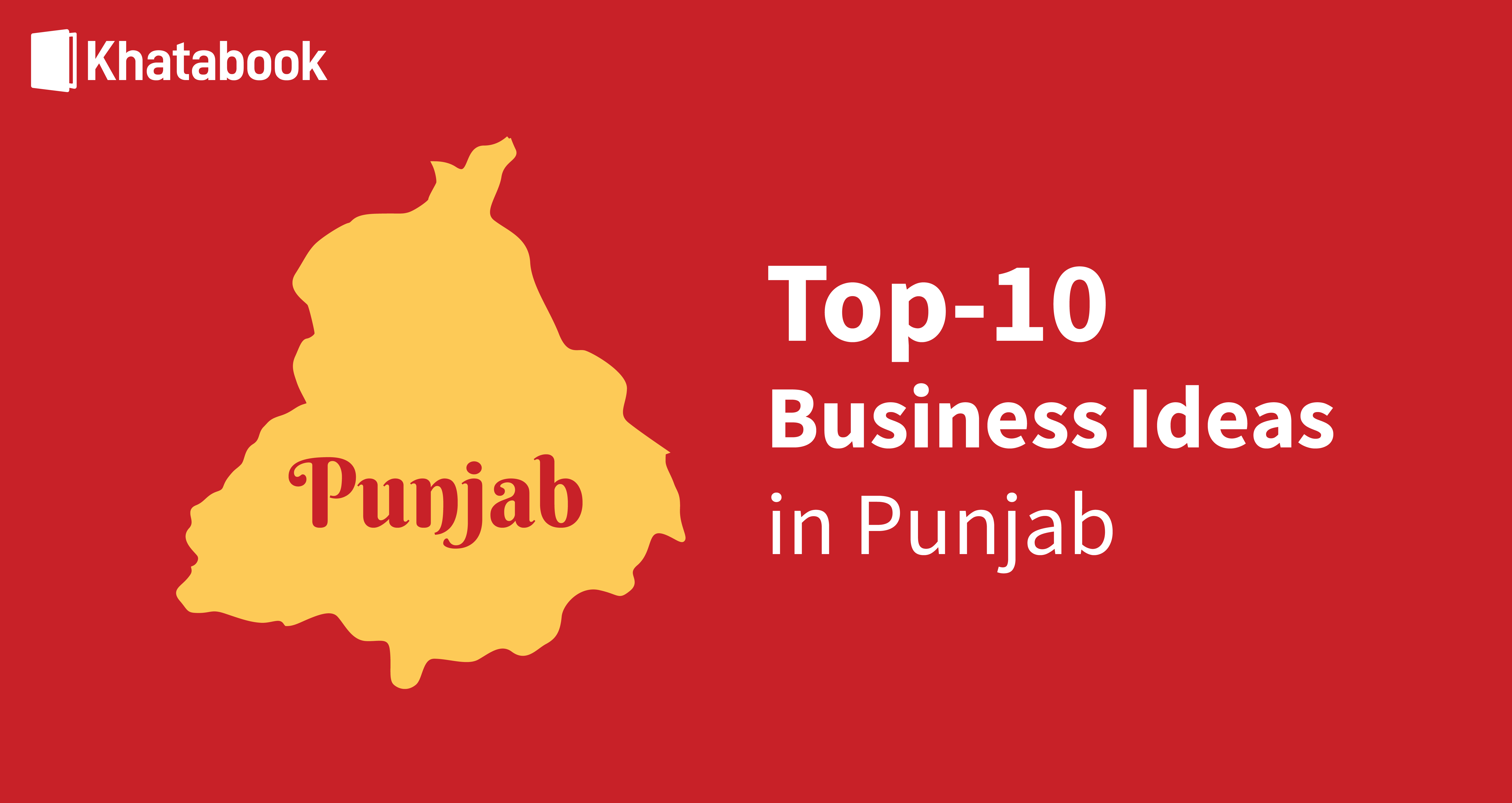 Know the Best Business Ideas in Punjab