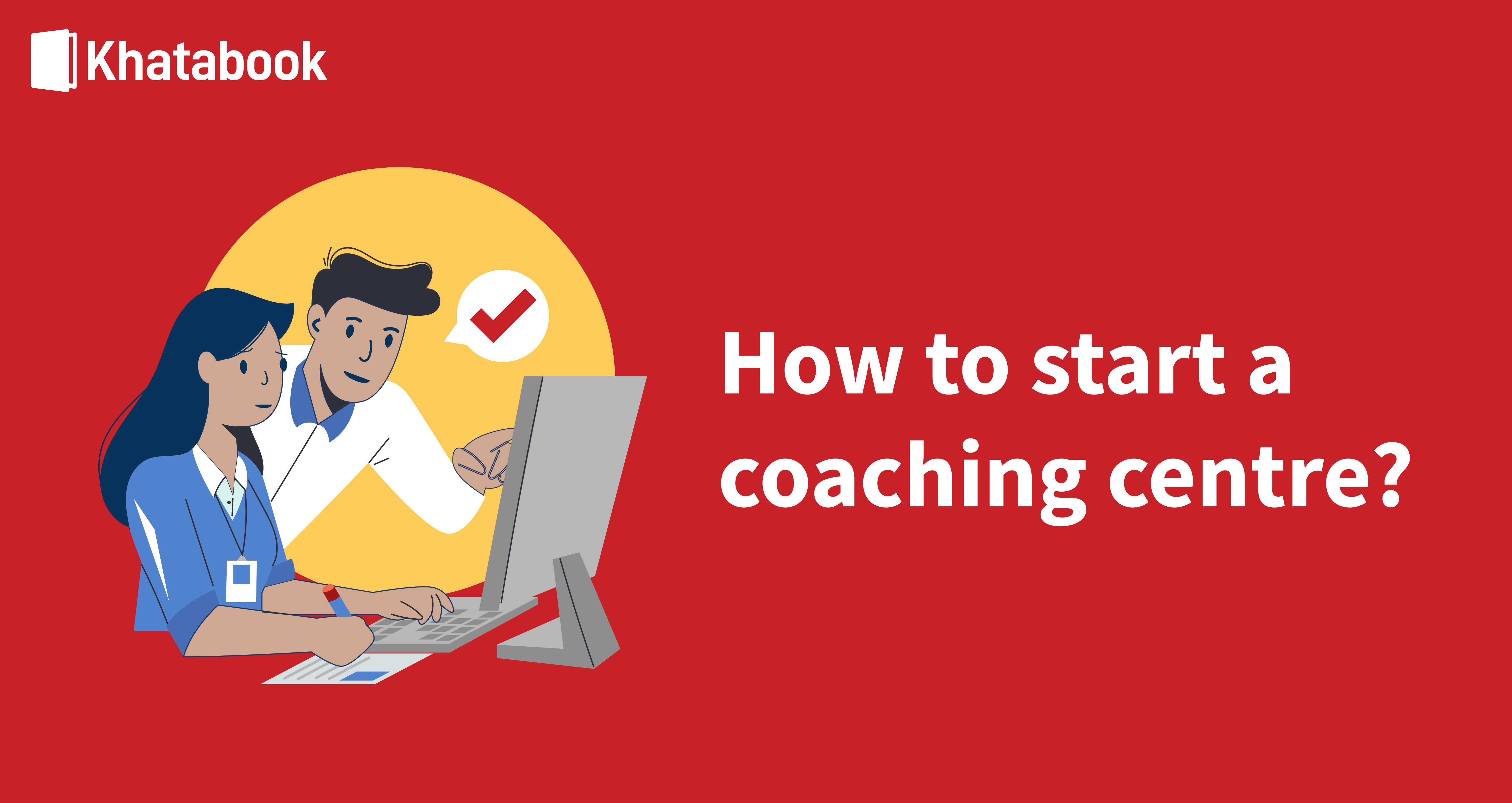 Guide To Starting A Coaching Centre