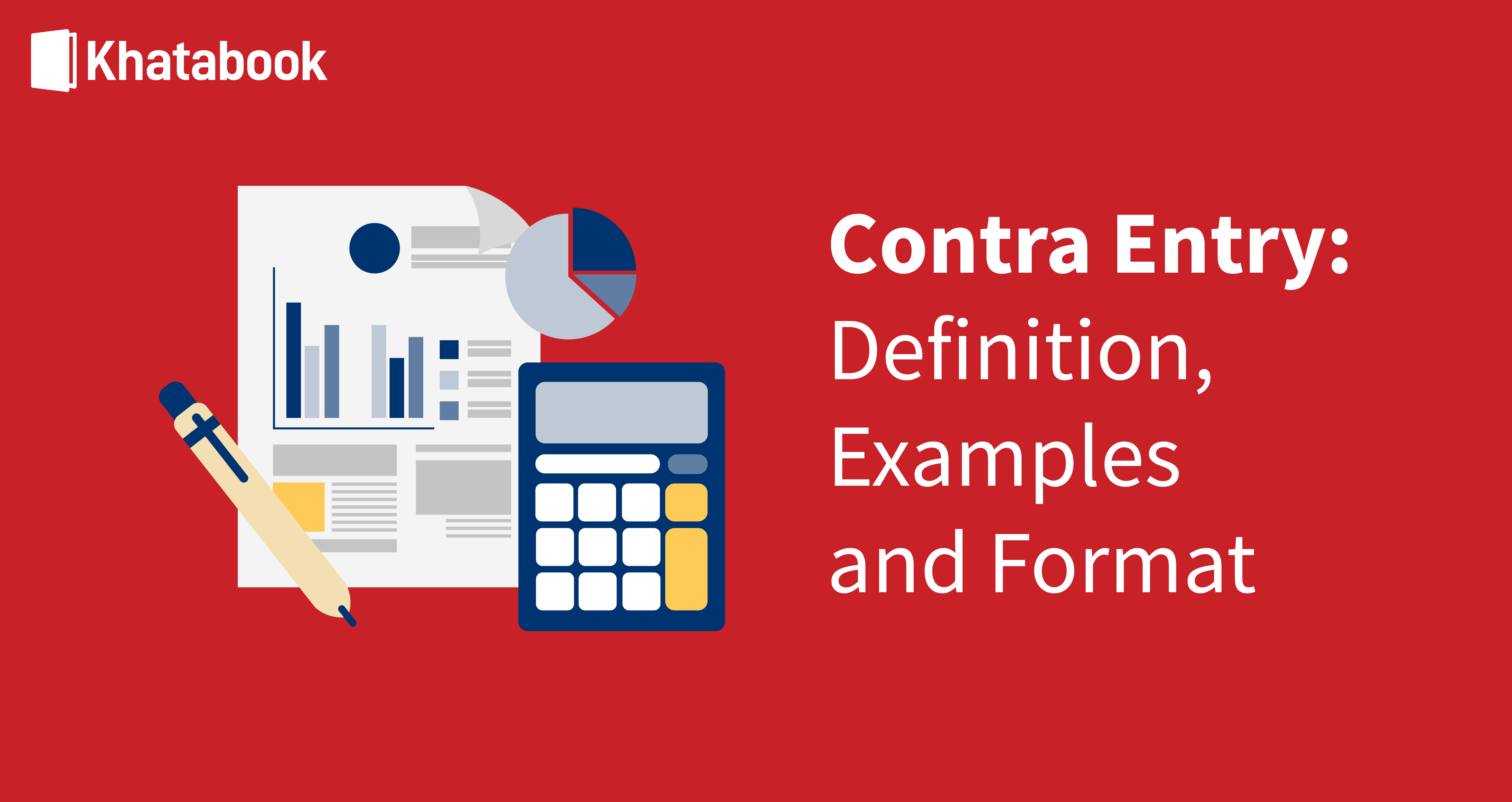 Learn About Contra Entry: Definition, Examples and Format