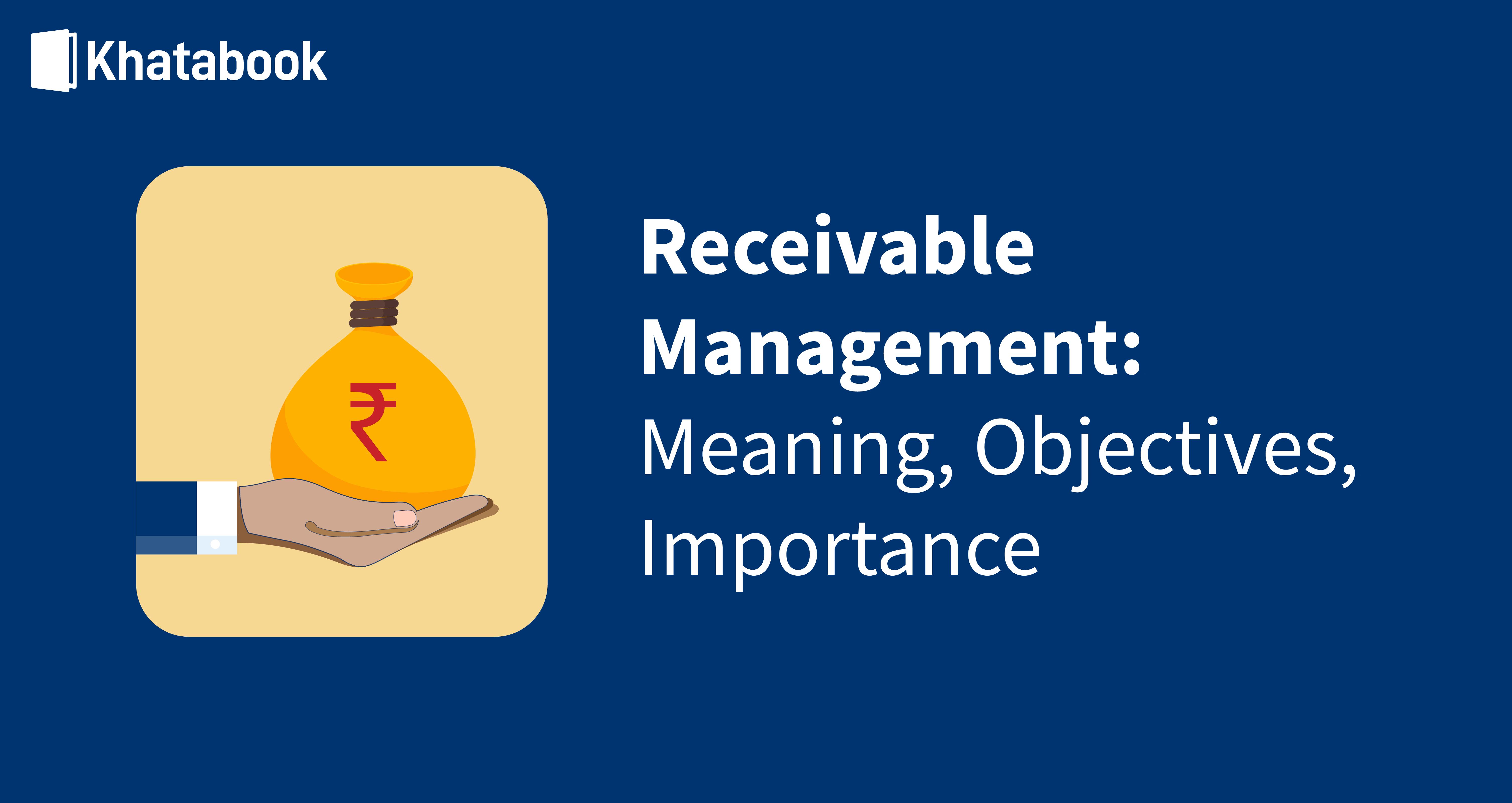 What is Receivables Management?