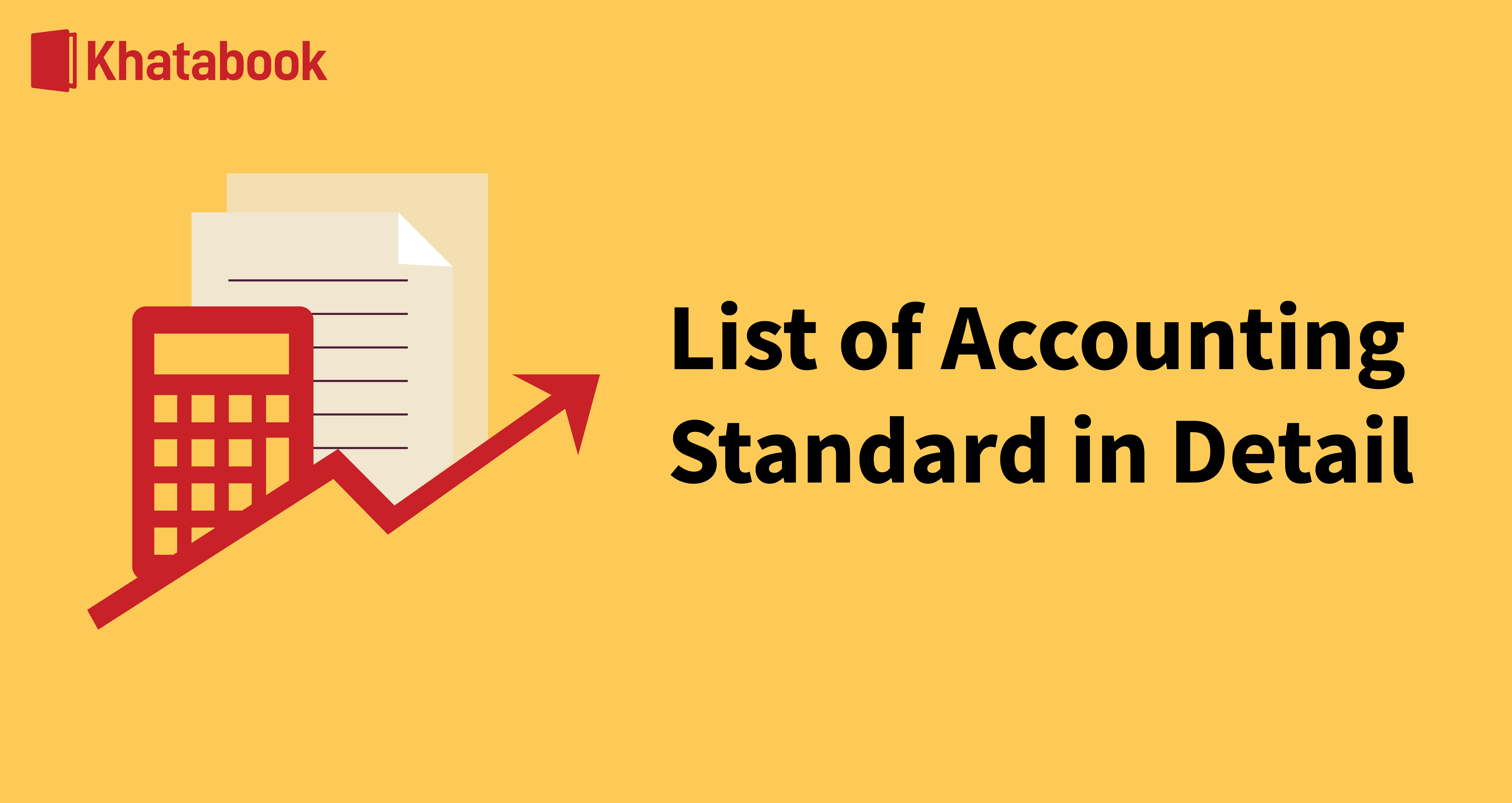 What is the List of Accounting Standard