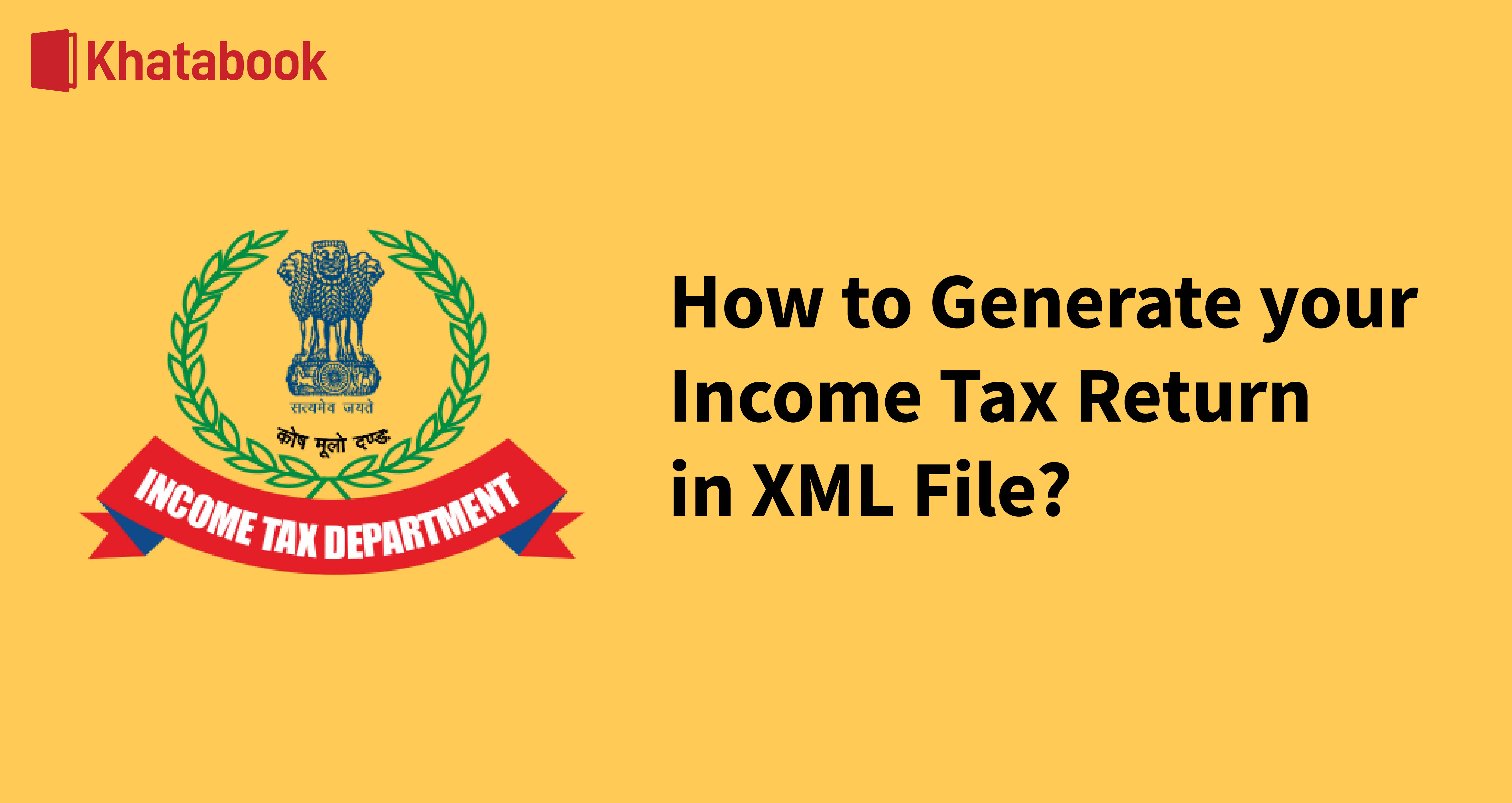 How To Generate Income Tax Return XML File