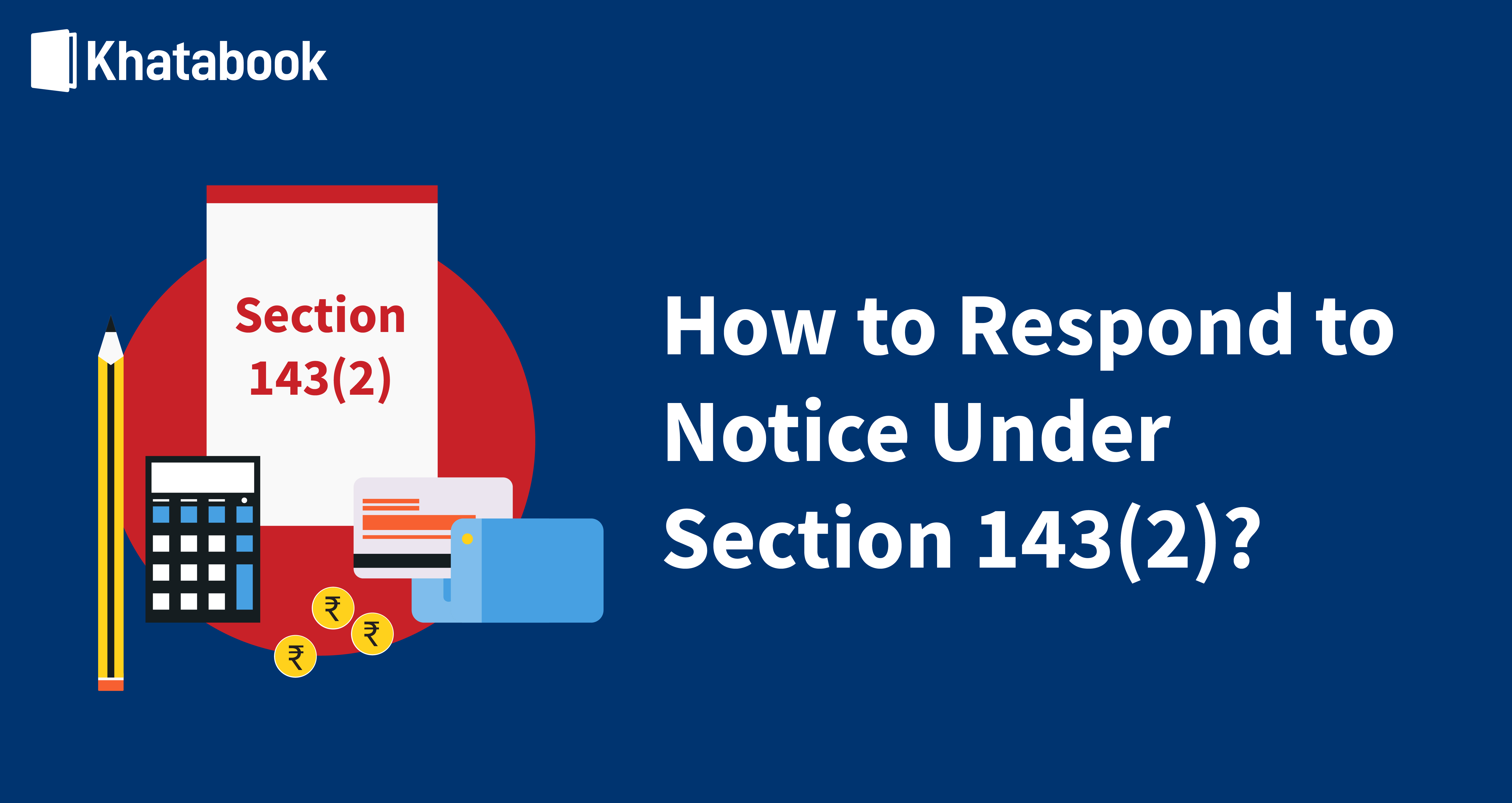 How to Respond to Notice Under Section 143(2)
