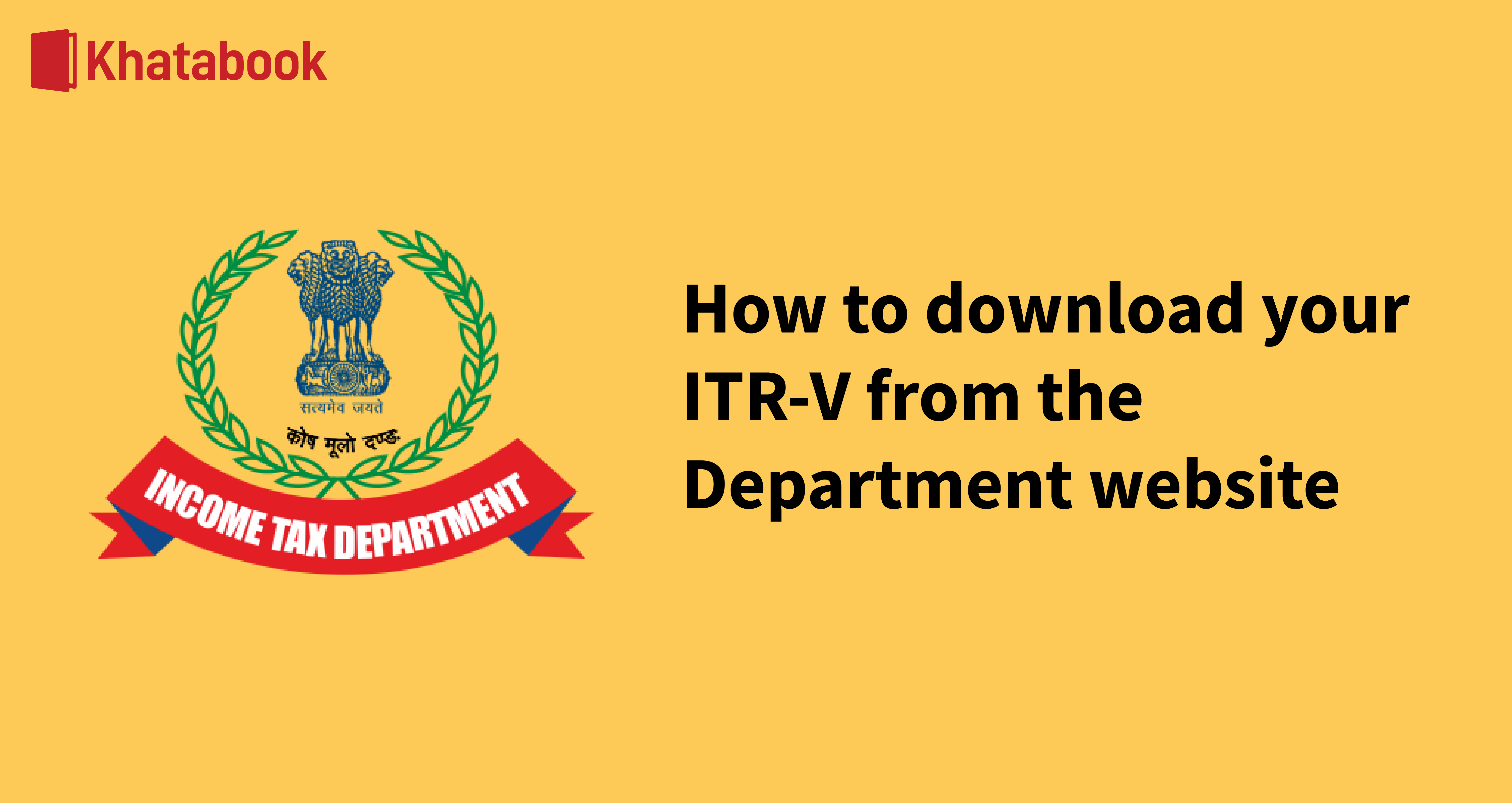 Steps to download your ITR V from the ITR website